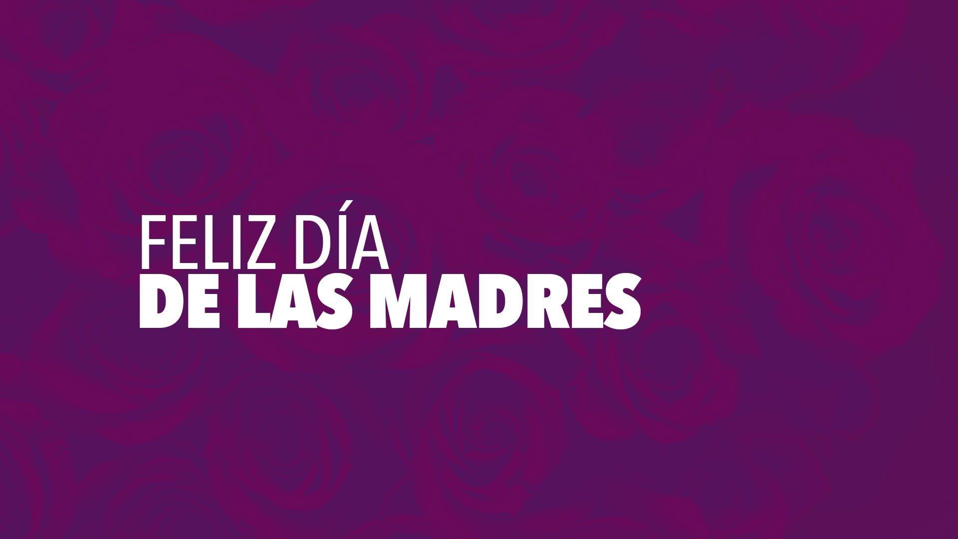 Dia De La Madre Wallpapers