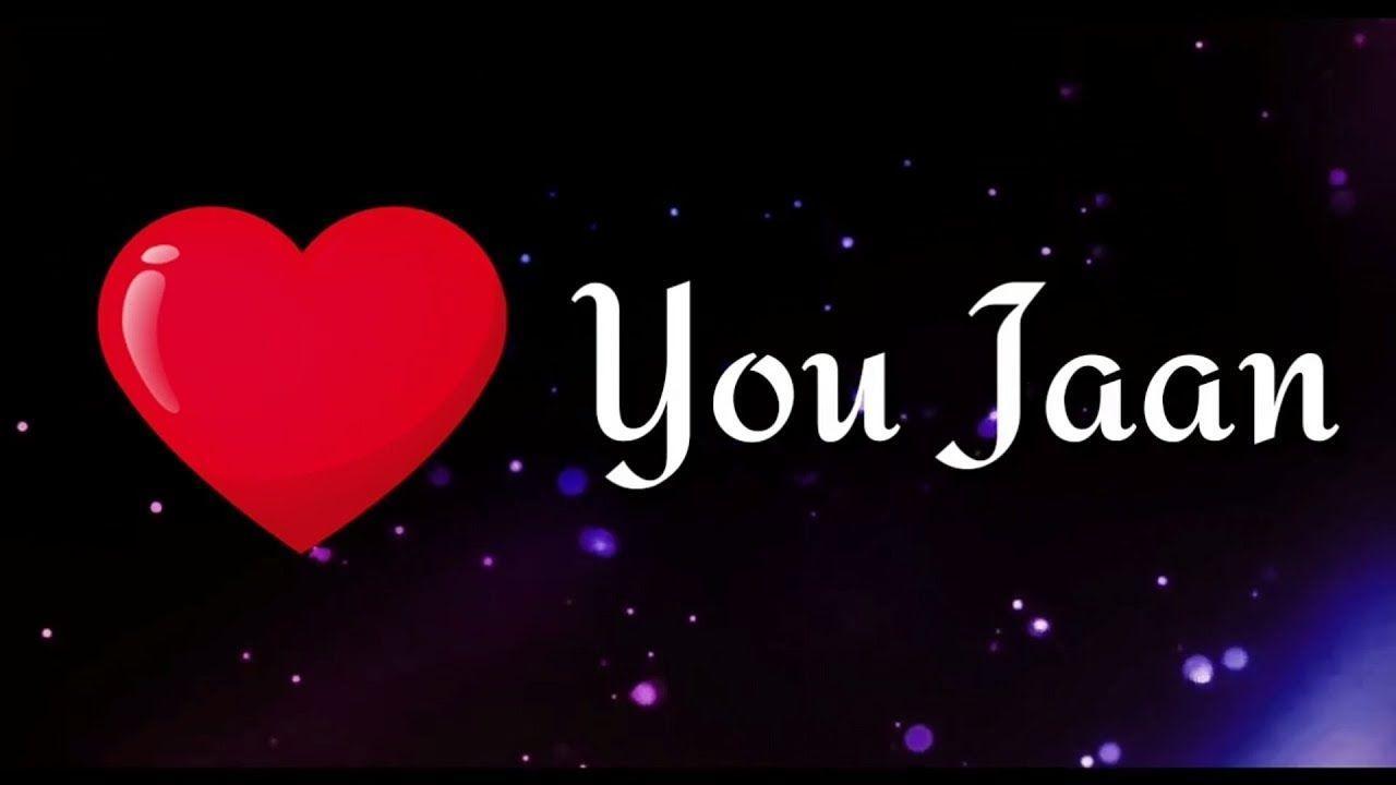 Love You Jaan Wallpapers Wallpaper Cave