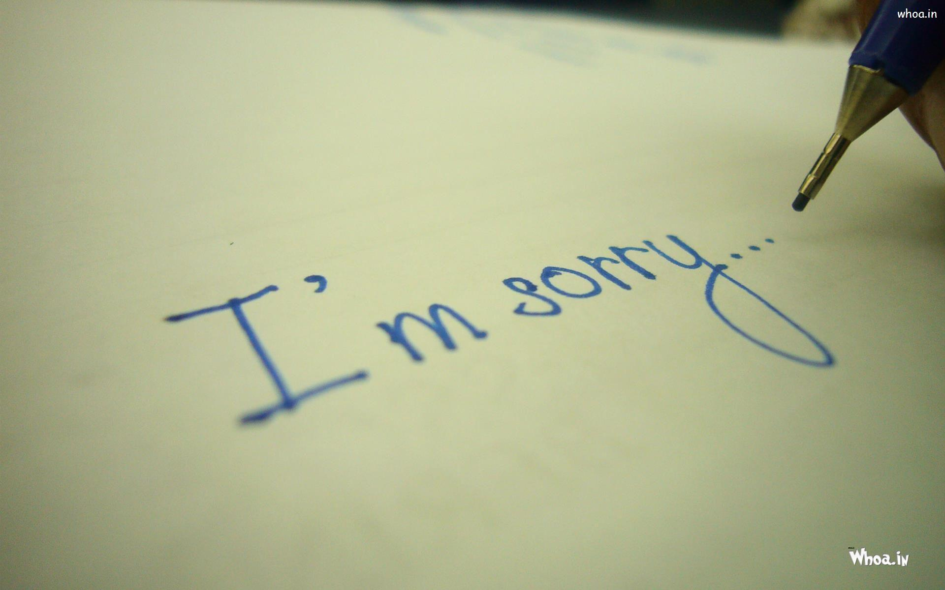 I Am Sorry Write In Paper HD Wallpaper