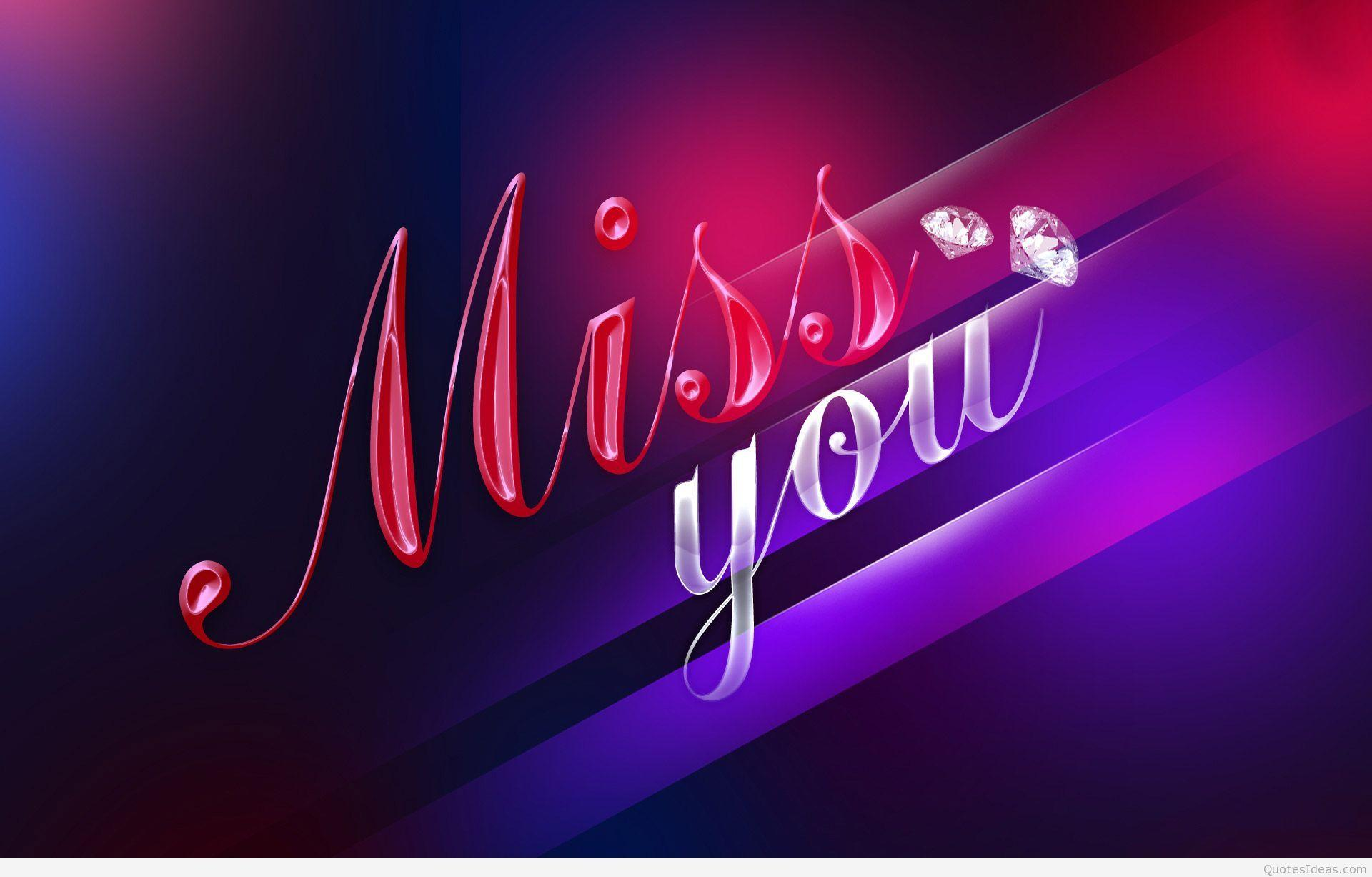 I Miss You Wallpapers HD
