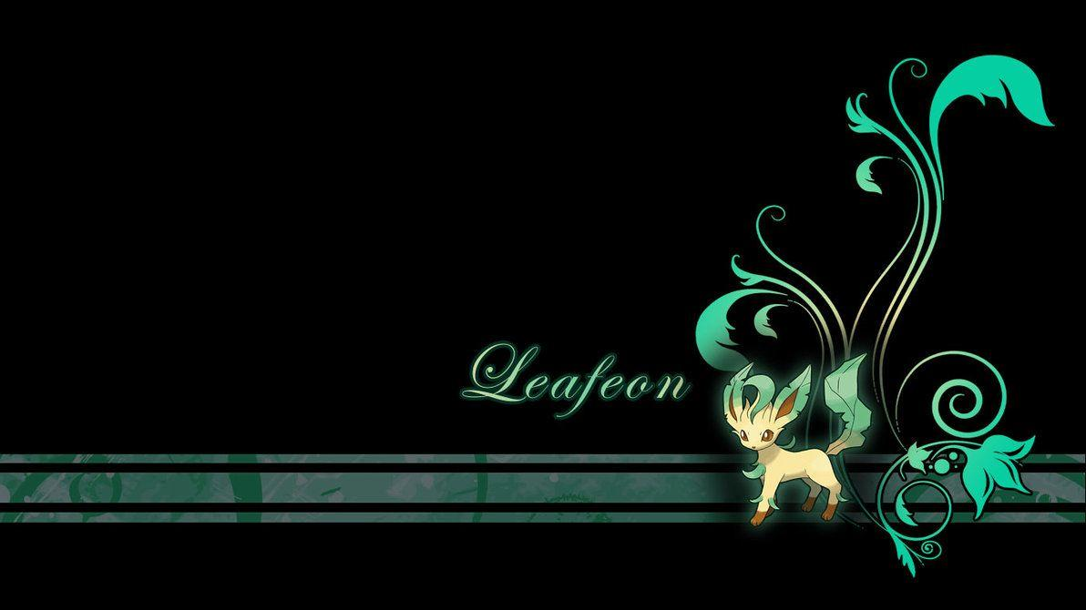 Leafeon Plant Wallpapers by Wild