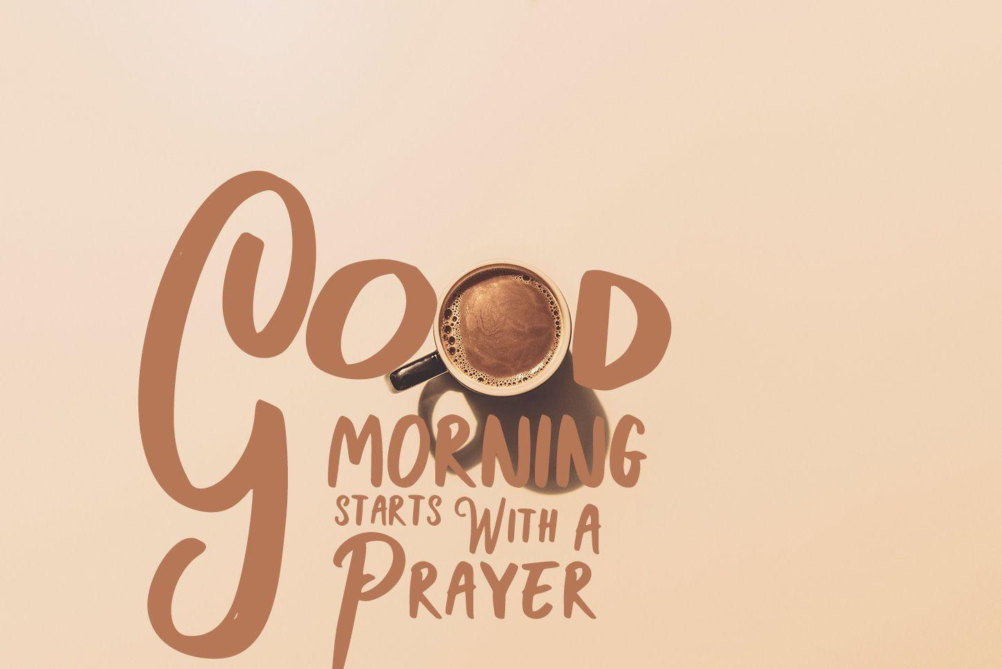 Morning Prayer Wallpapers