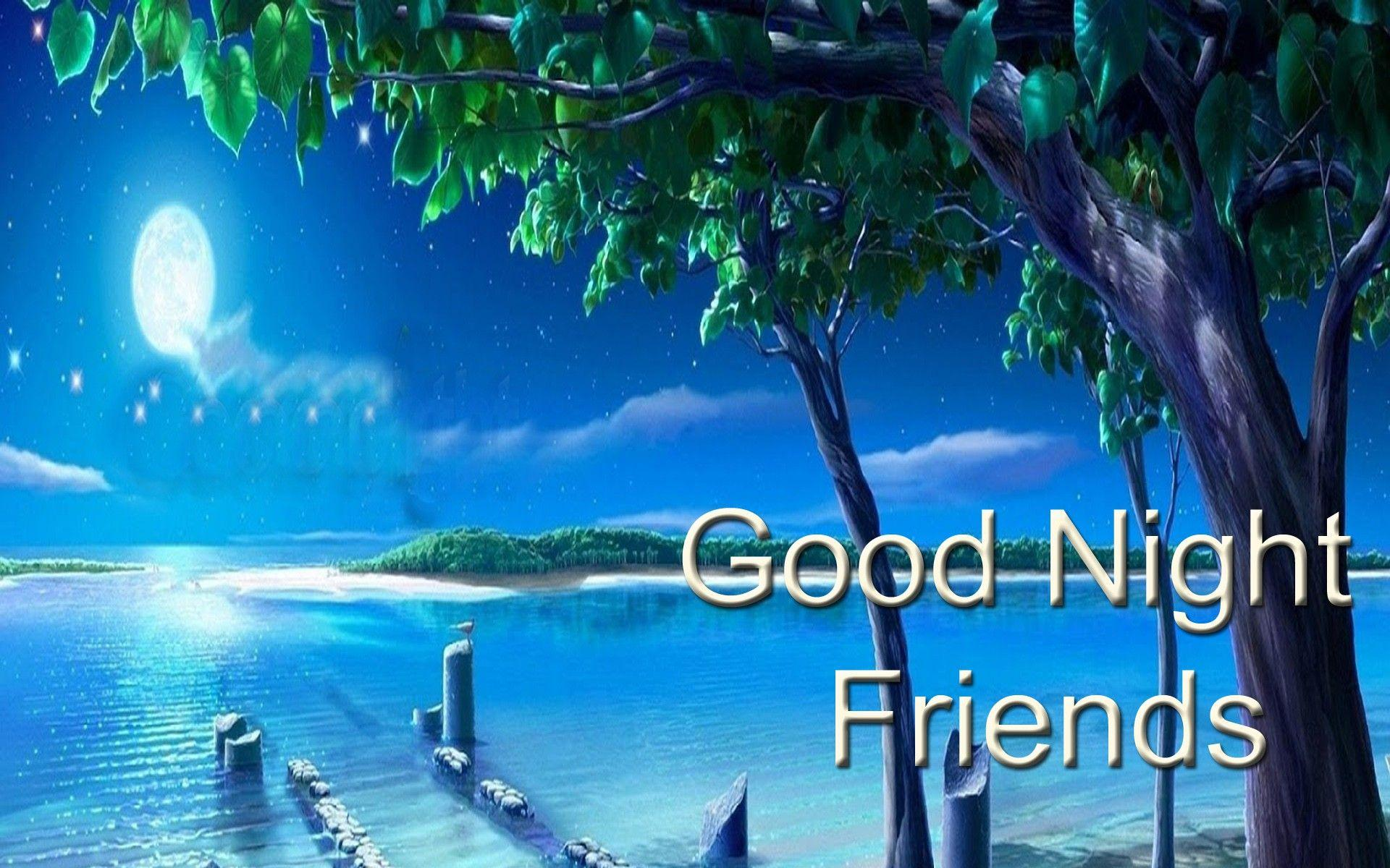 Good Night Friends Wallpapers Hd Wallpaper Cave