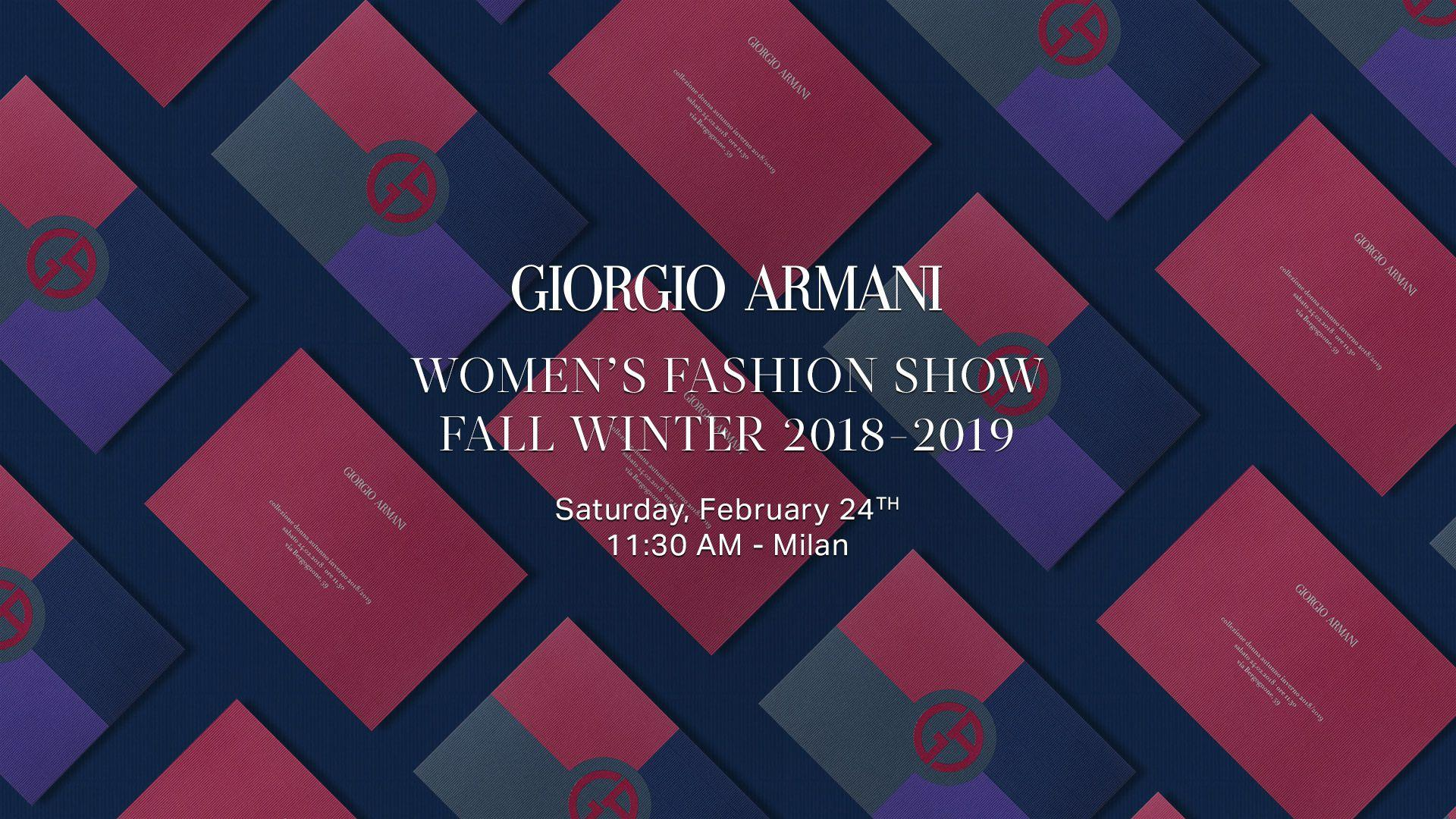 We Are Livestreaming Giorgio Armani's AW18 Show From 9:30AM GMT - 10 ...