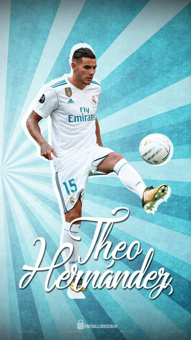 7a6e84fa71a Theo Hernandez Wallpaper Lockscreen Real Madrid by .