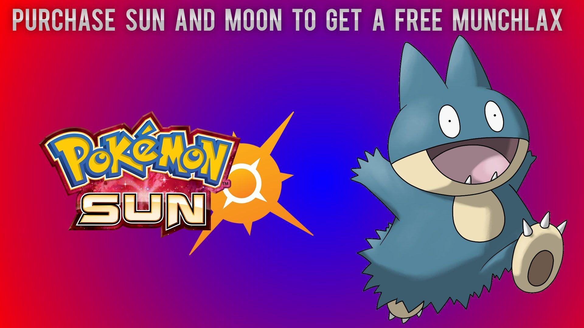 Purchase Sun And Moon To Get A Free Munchlax - YouTube