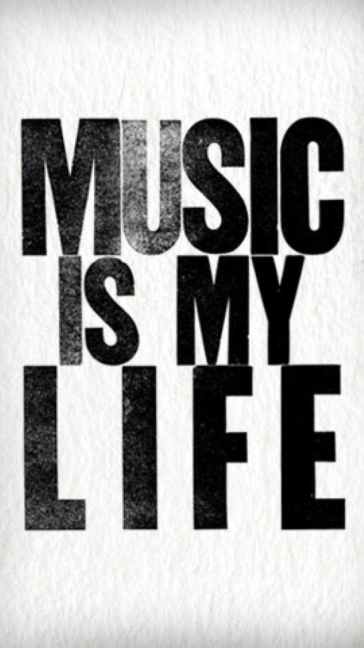 Music Is My Life Wallpapers For Mobile Wallpaper Cave