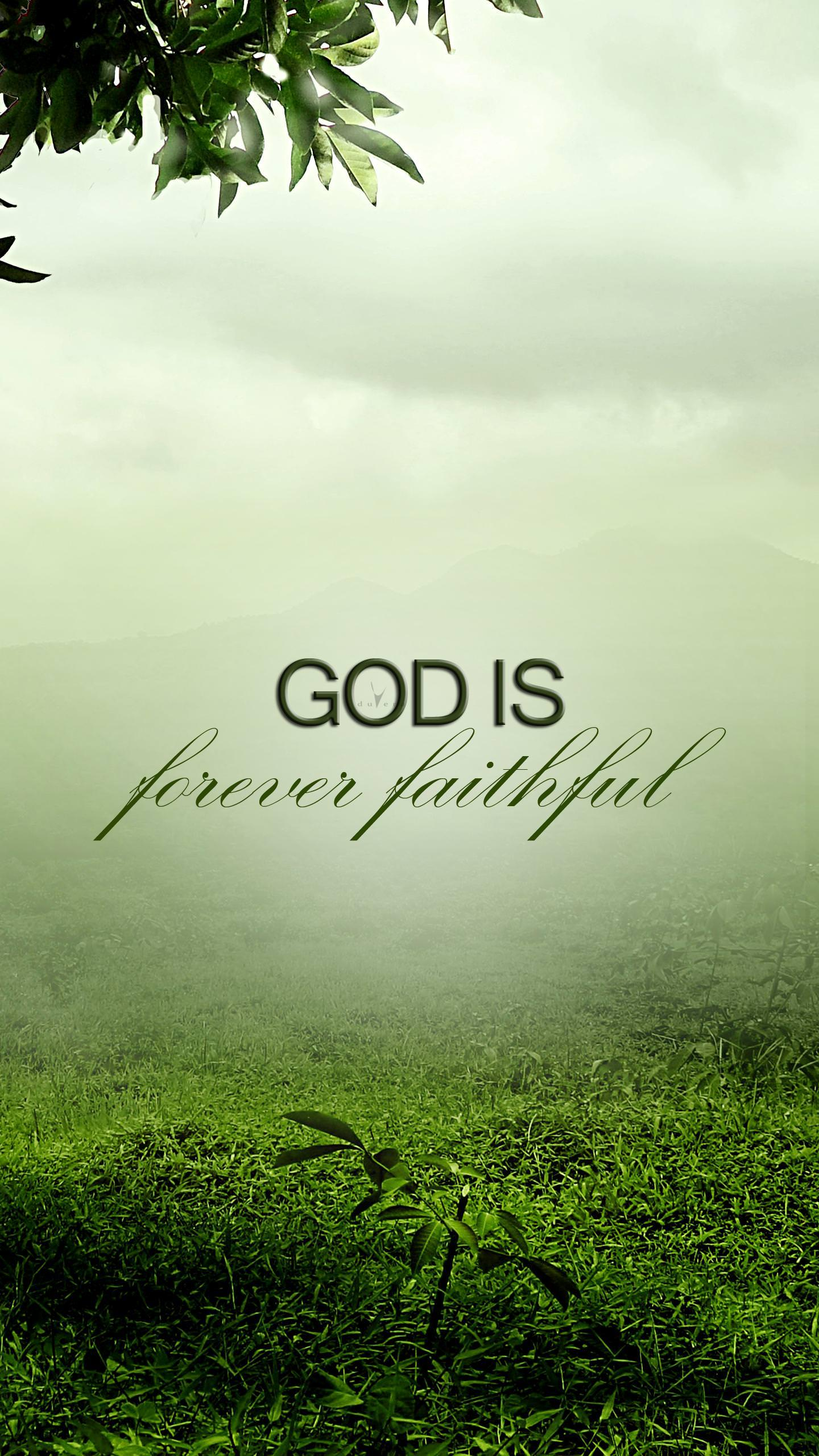 God is forever faithful