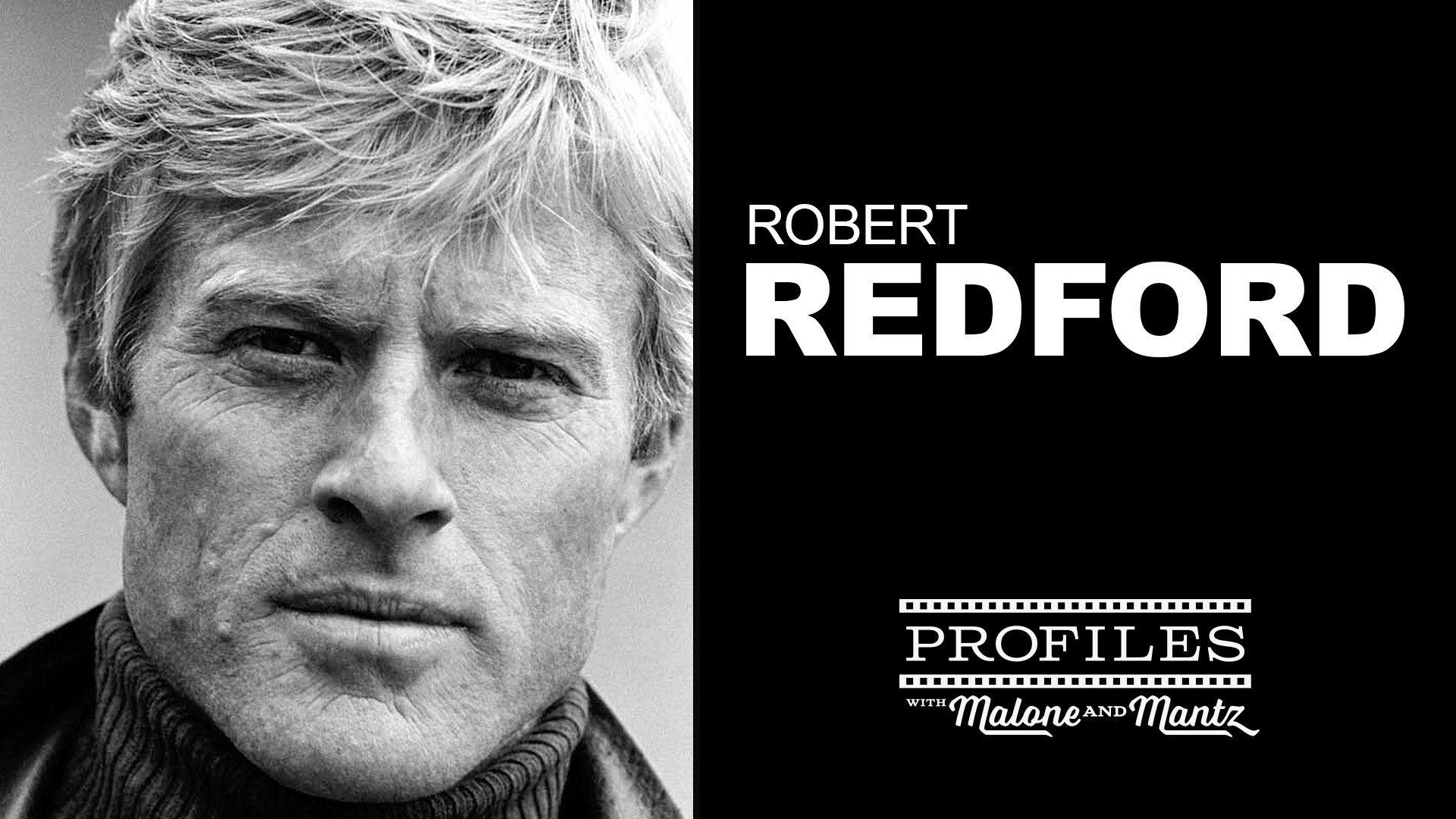 Robert Redford Profile - Episode #38 (August 18th, 2015) - YouTube