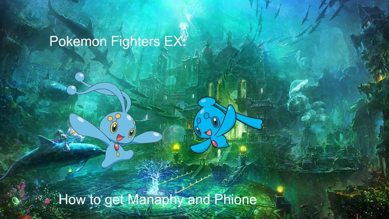Pokemon Fighters EX: How to get Manaphy and Phione - YouTube