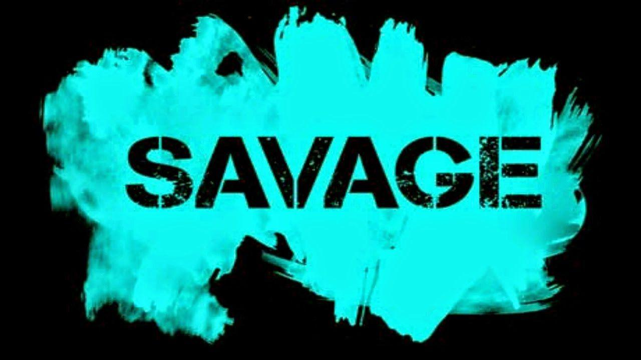 Savage wallpapers Gallery