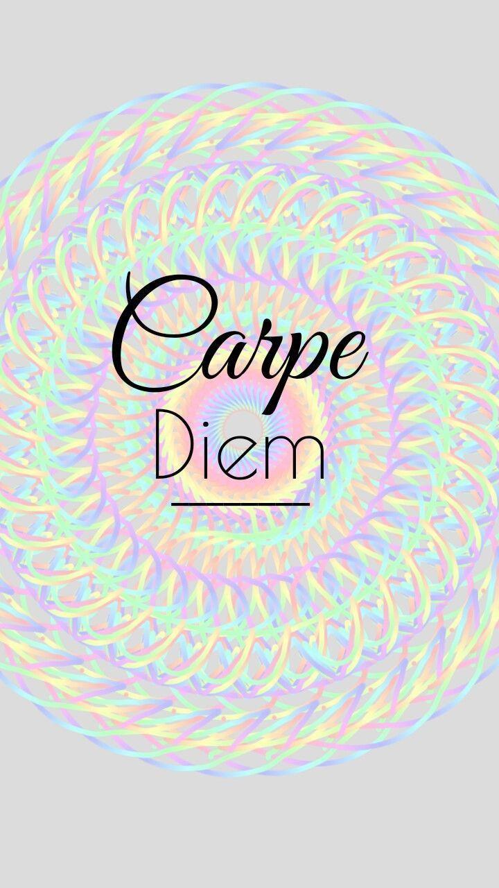 Carpe Diem Wallpapers Wallpaper Cave