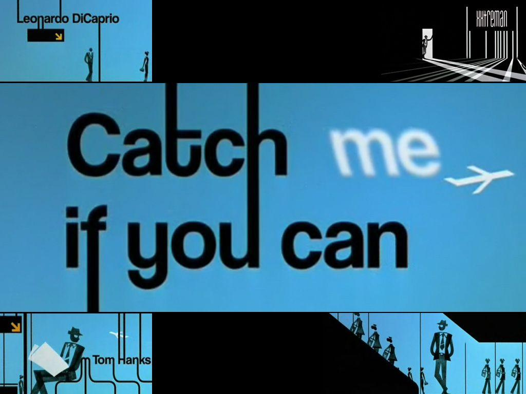 Catch me if you can 1 wallpaper