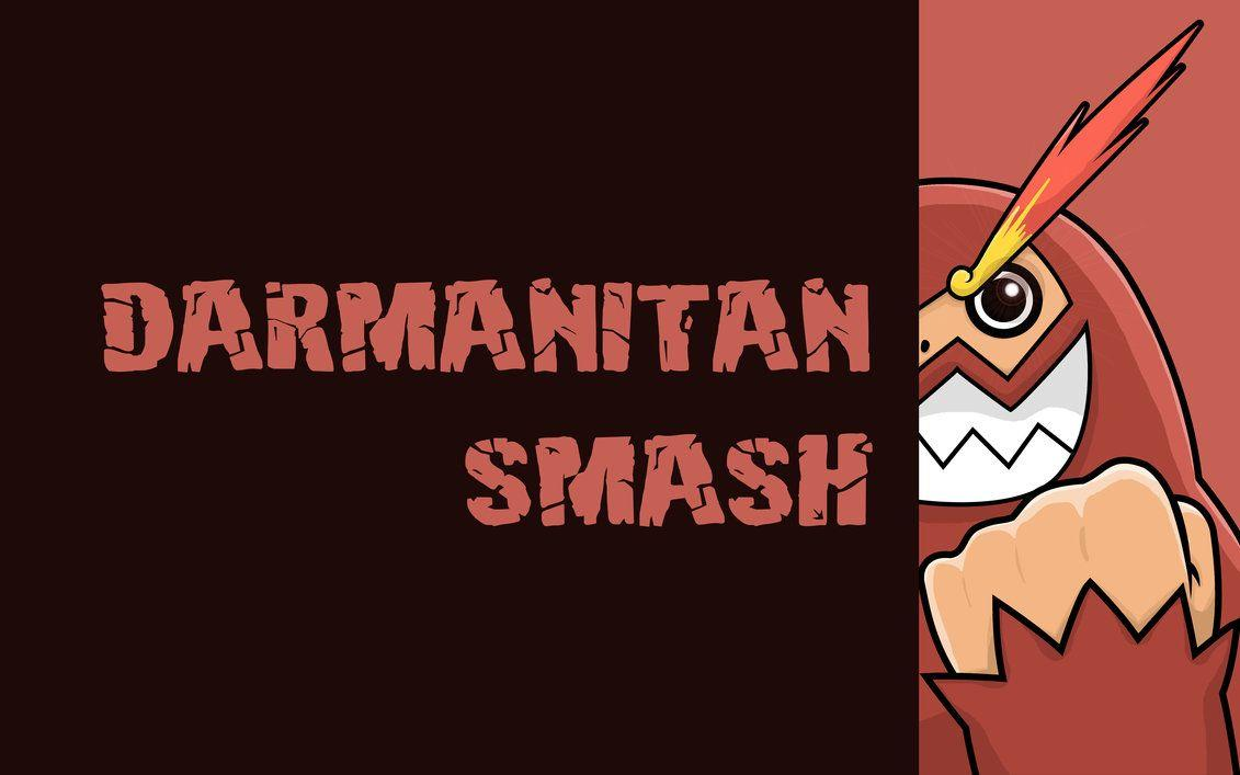 Darmanitan smash wallpapers by CharlesMuller