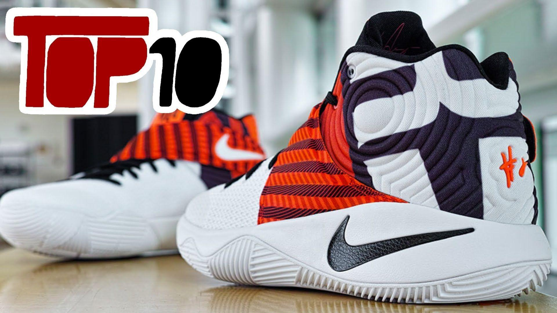 aac29c5ddbc24c Top 10 Nike Kyrie 2 Shoes Of 2016 - YouTube