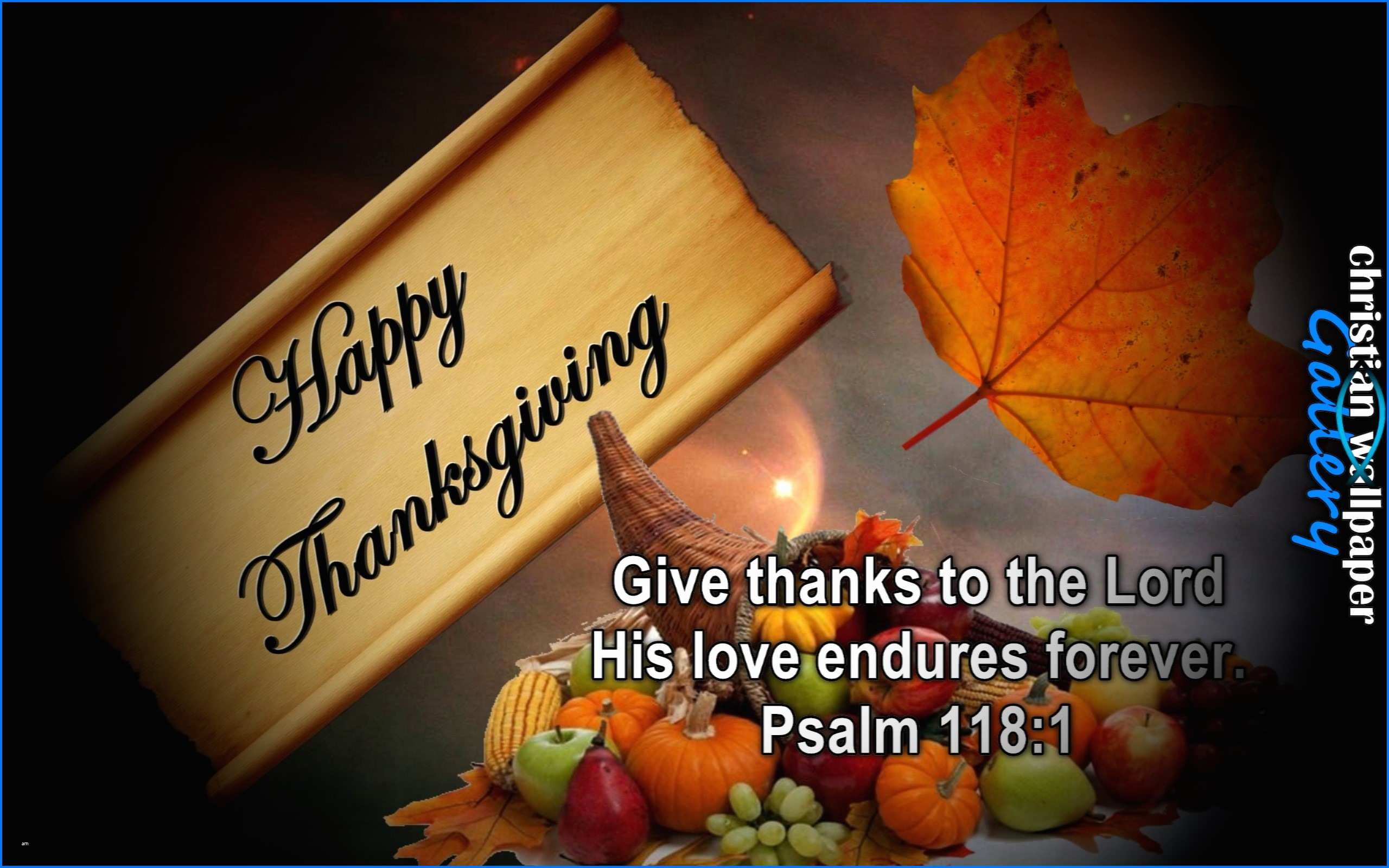 Happy Thanksgiving Bible Verse New Thanksgiving Psalm 118 Verse 1 ...