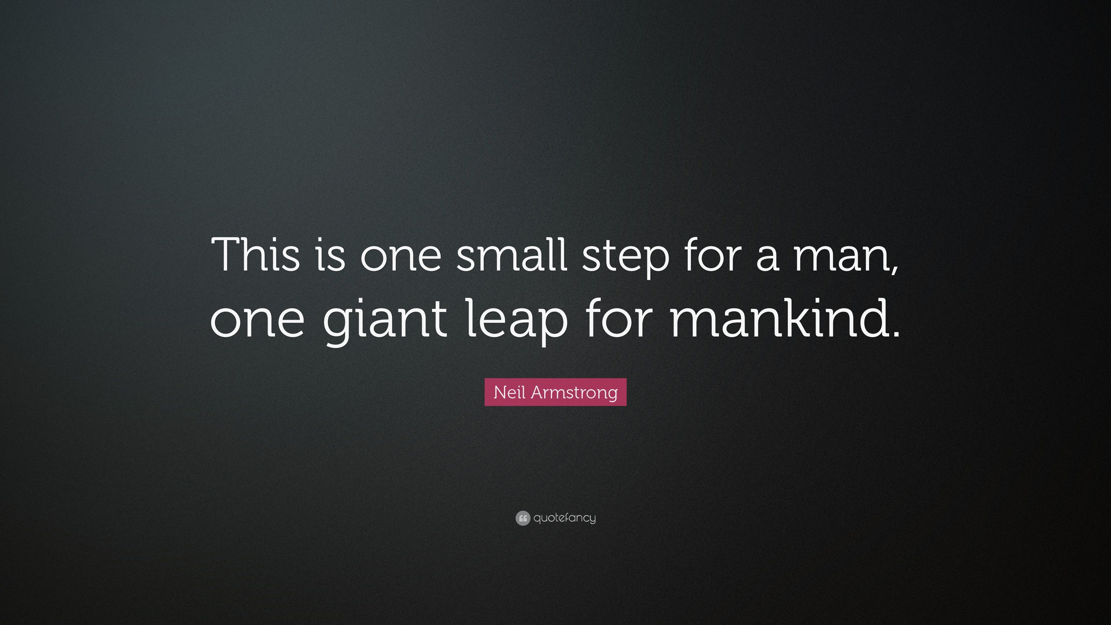 Quote One Small Step For Man