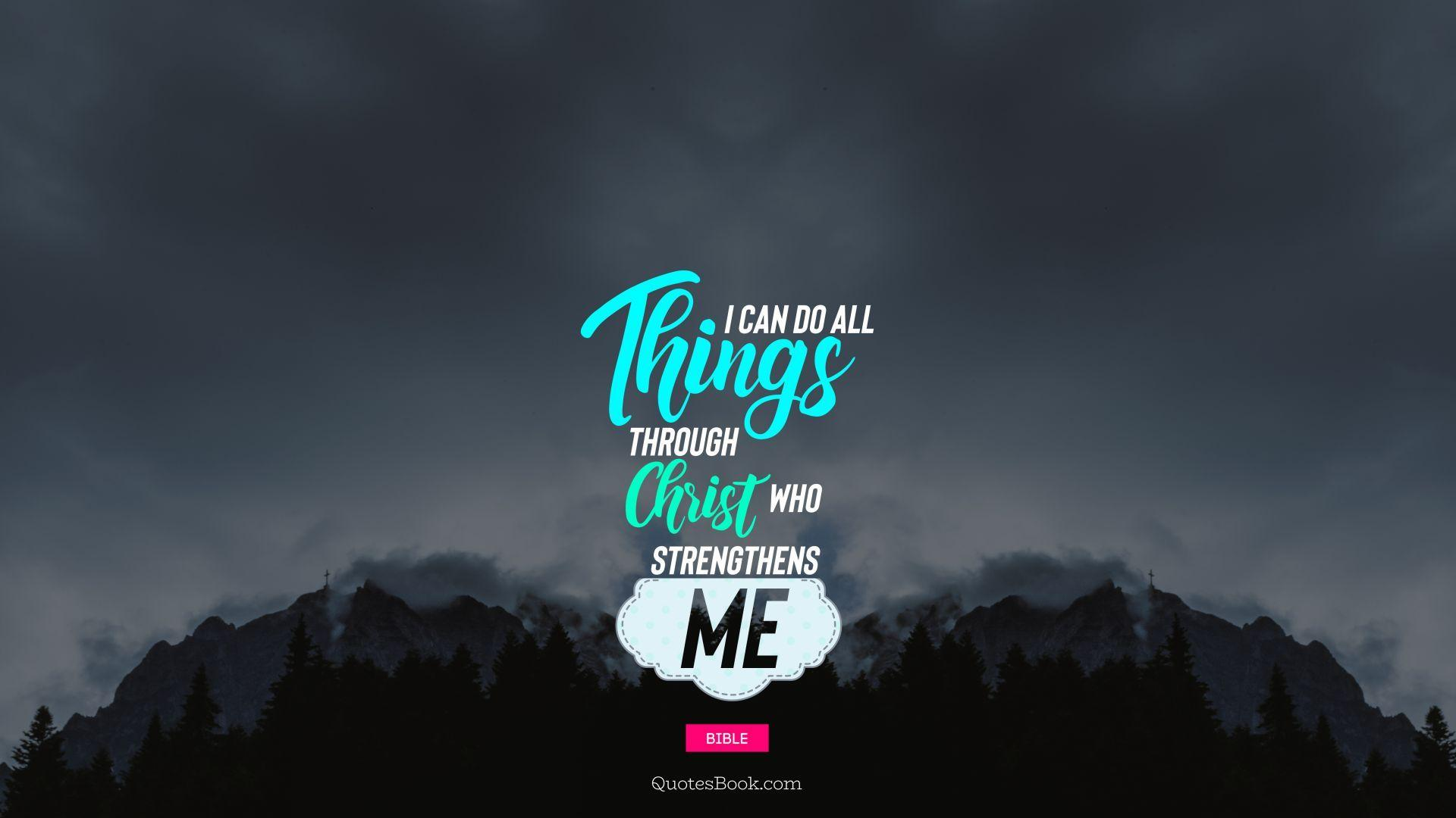 I Can Do All Things Wallpapers Wallpaper Cave