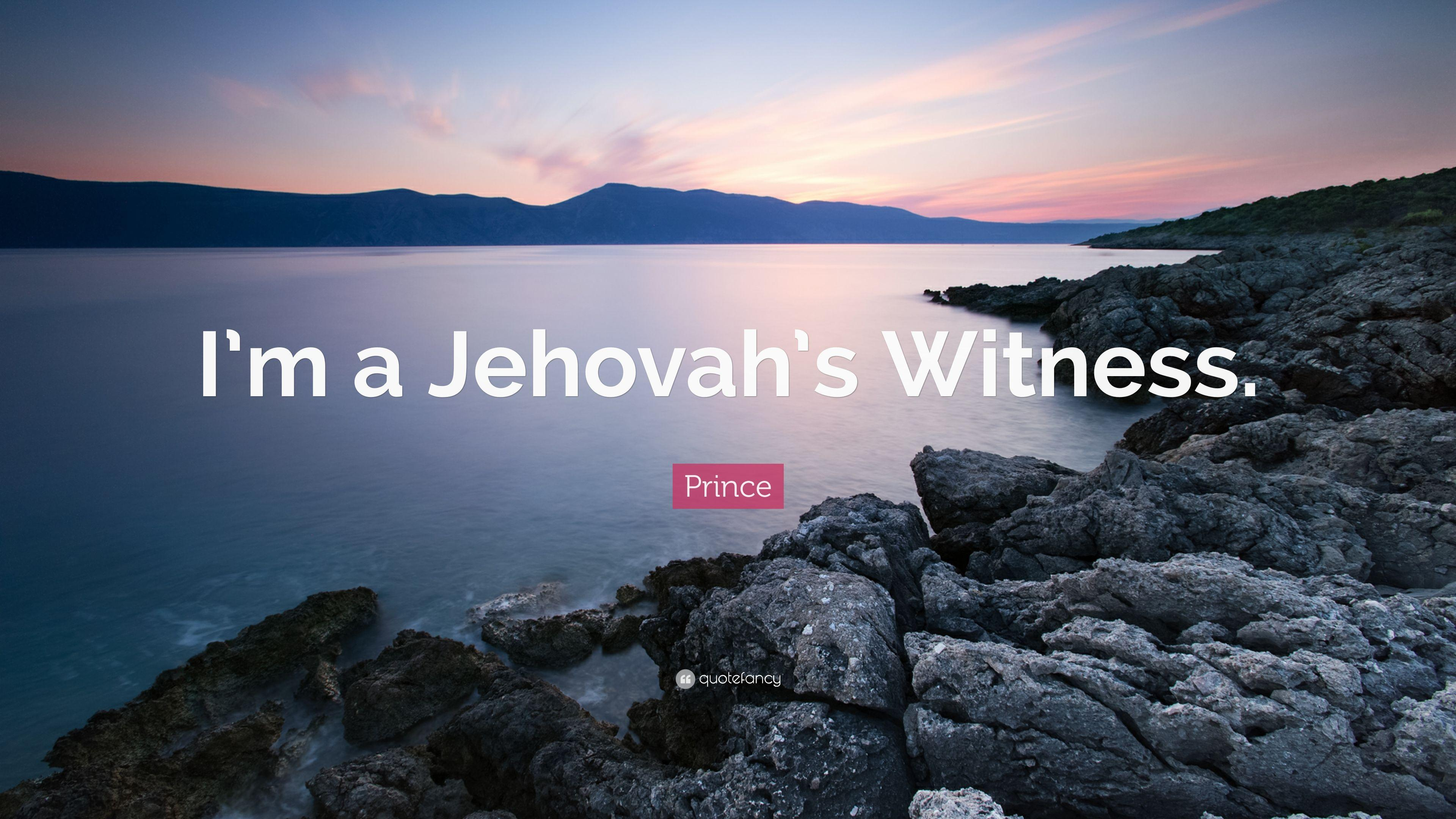"Prince Quote: ""I'm a Jehovah's Witness."" (12 wallpapers)"