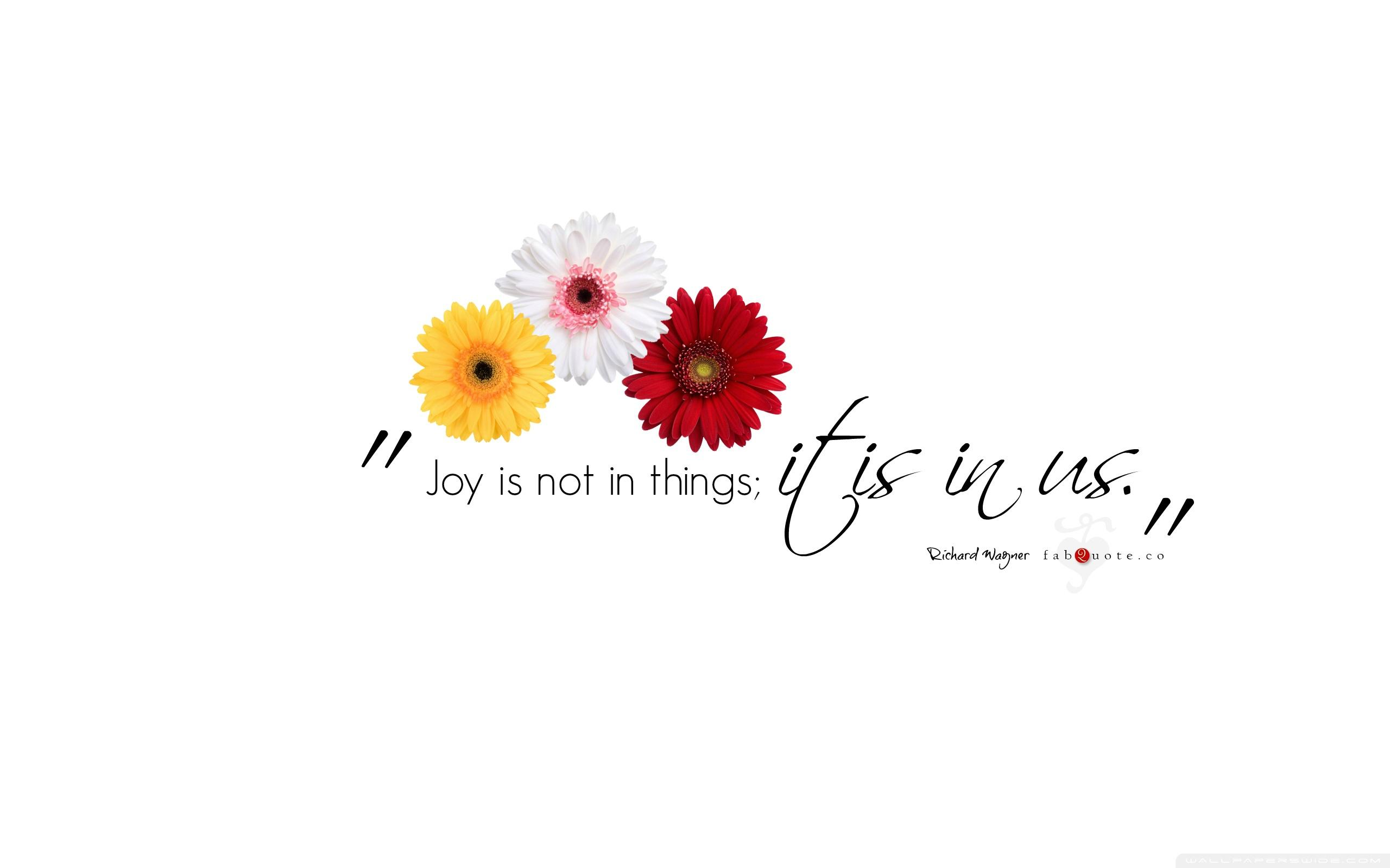 Richard Wagner Quote about Joy ❤ 4K HD Desktop Wallpapers for 4K