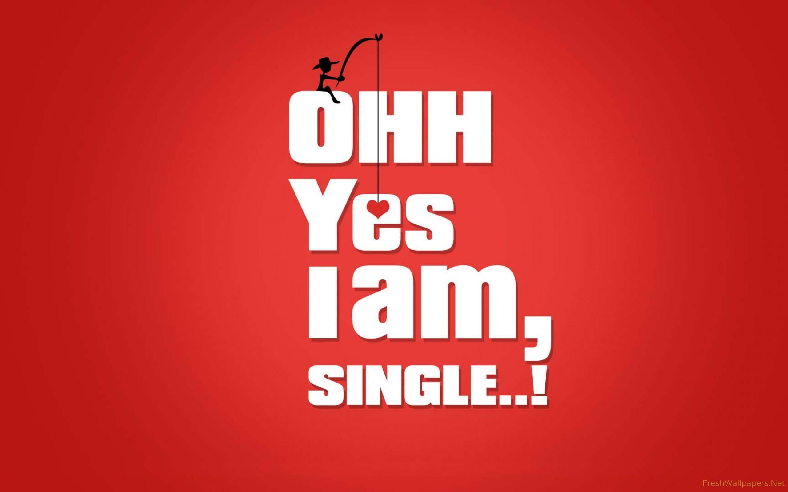 Im single pics