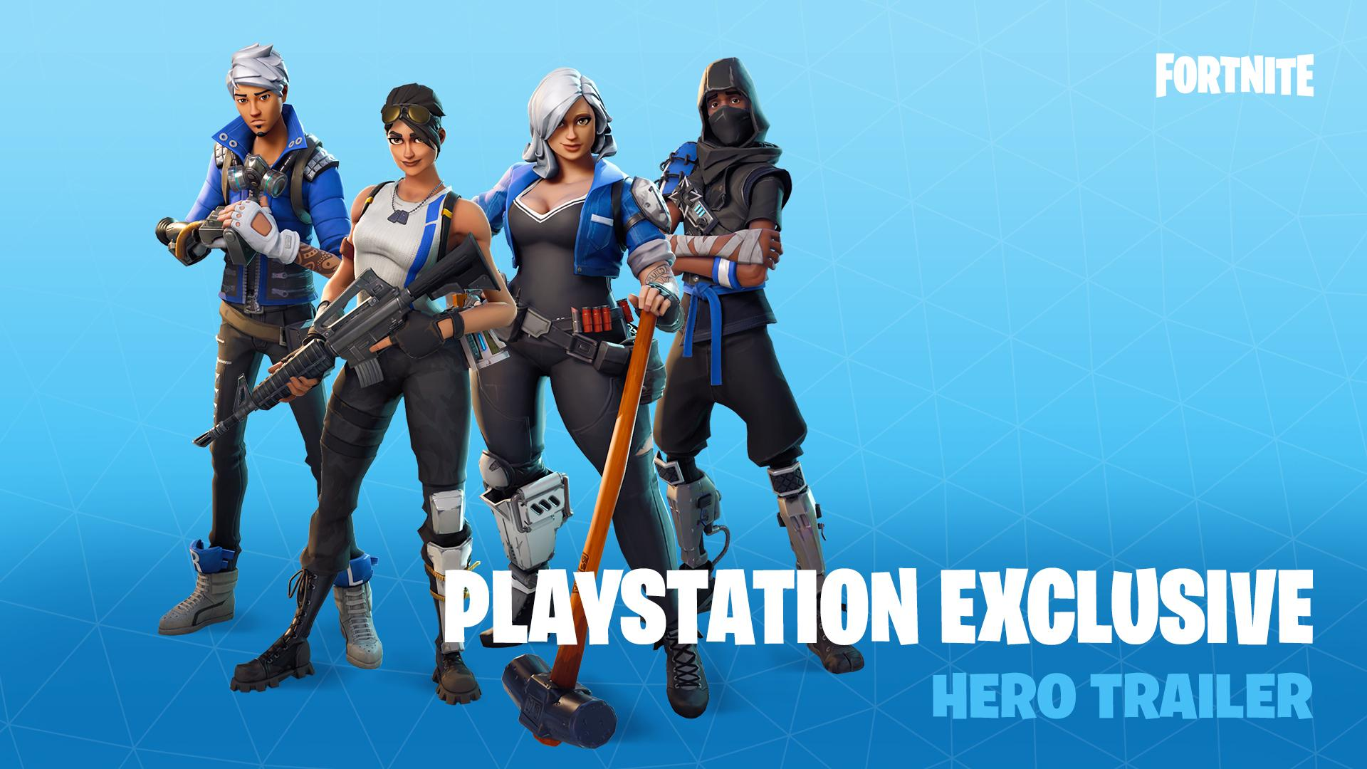 Fortnite Is Here With Exclusive PS4 Heroes – PlayStation.Blog