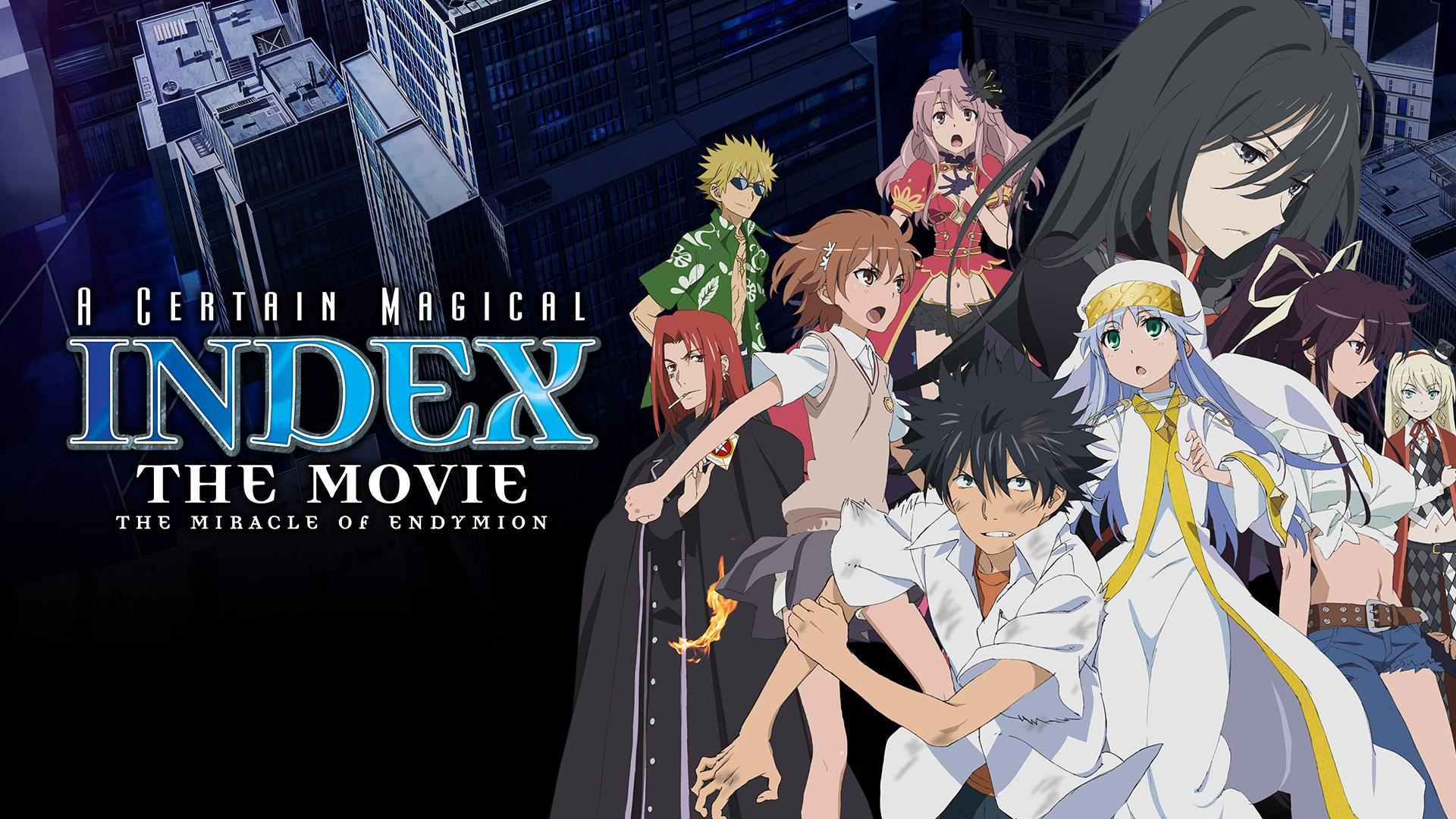 A Certain Magical Index The Movie The Miracle Of Endymion