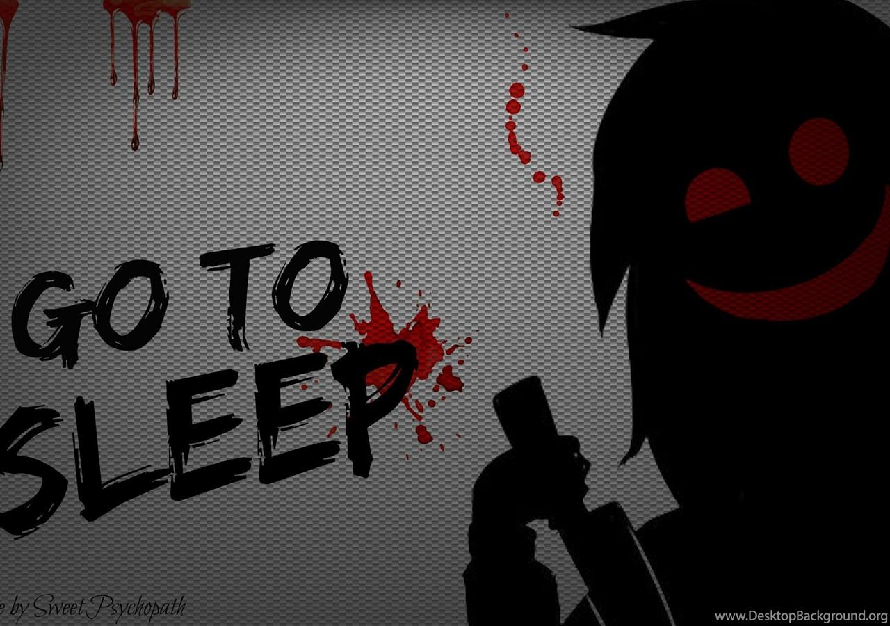 Jeff The Killer: Go To Sleep (Wallpaper) By SweetPsychopath On ...