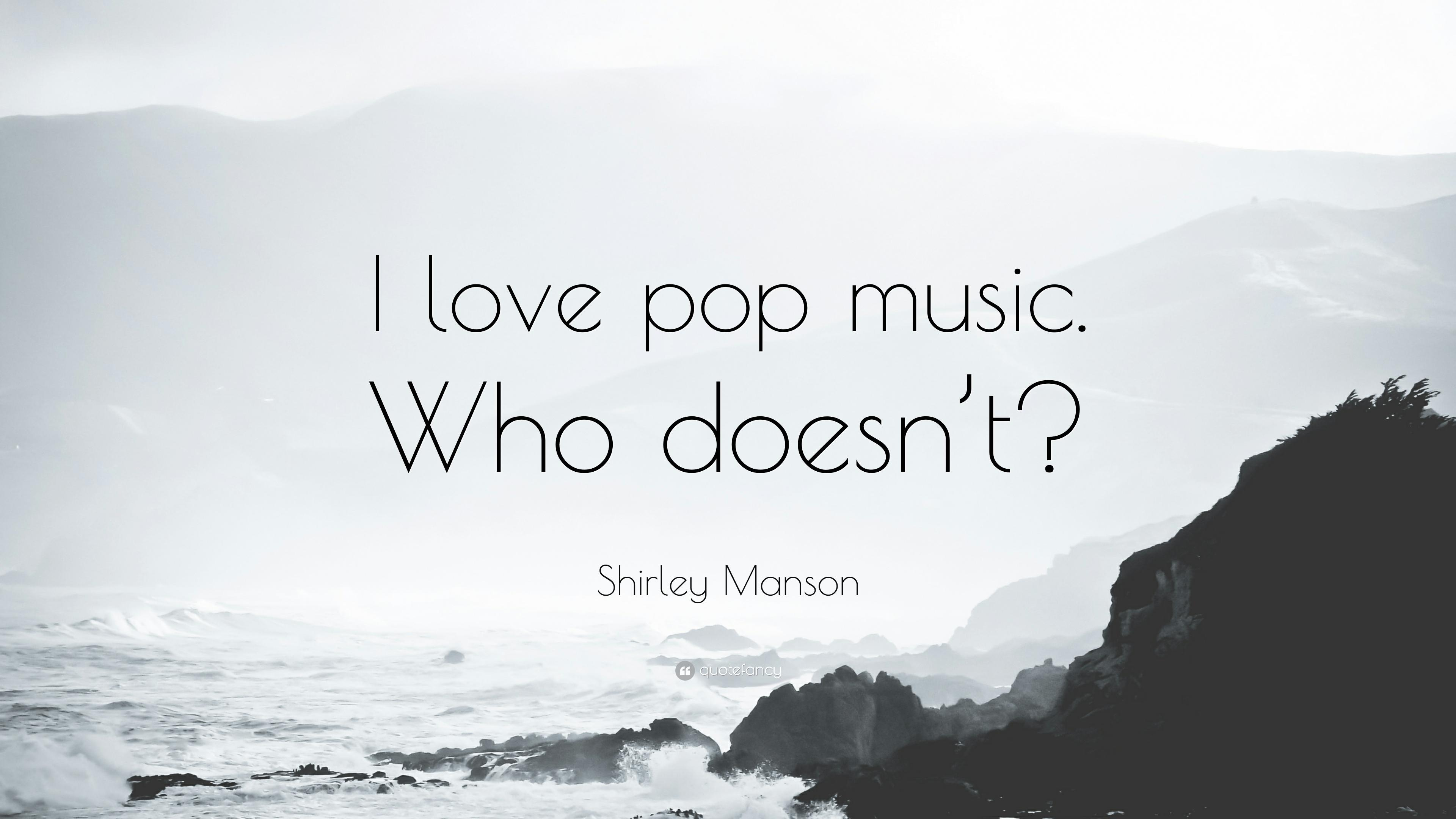 "Shirley Manson Quote: ""I love pop music. Who doesn't?"" (9 wallpapers ..."