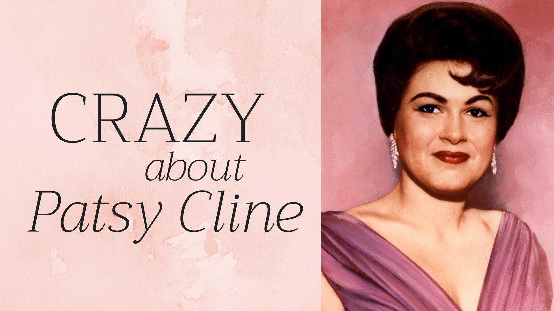 CRAZY about Patsy Cline