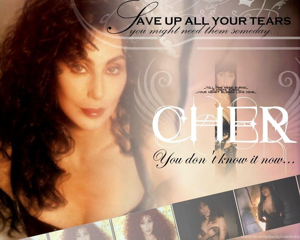 Save Up All Your Tears Cher Wallpapers