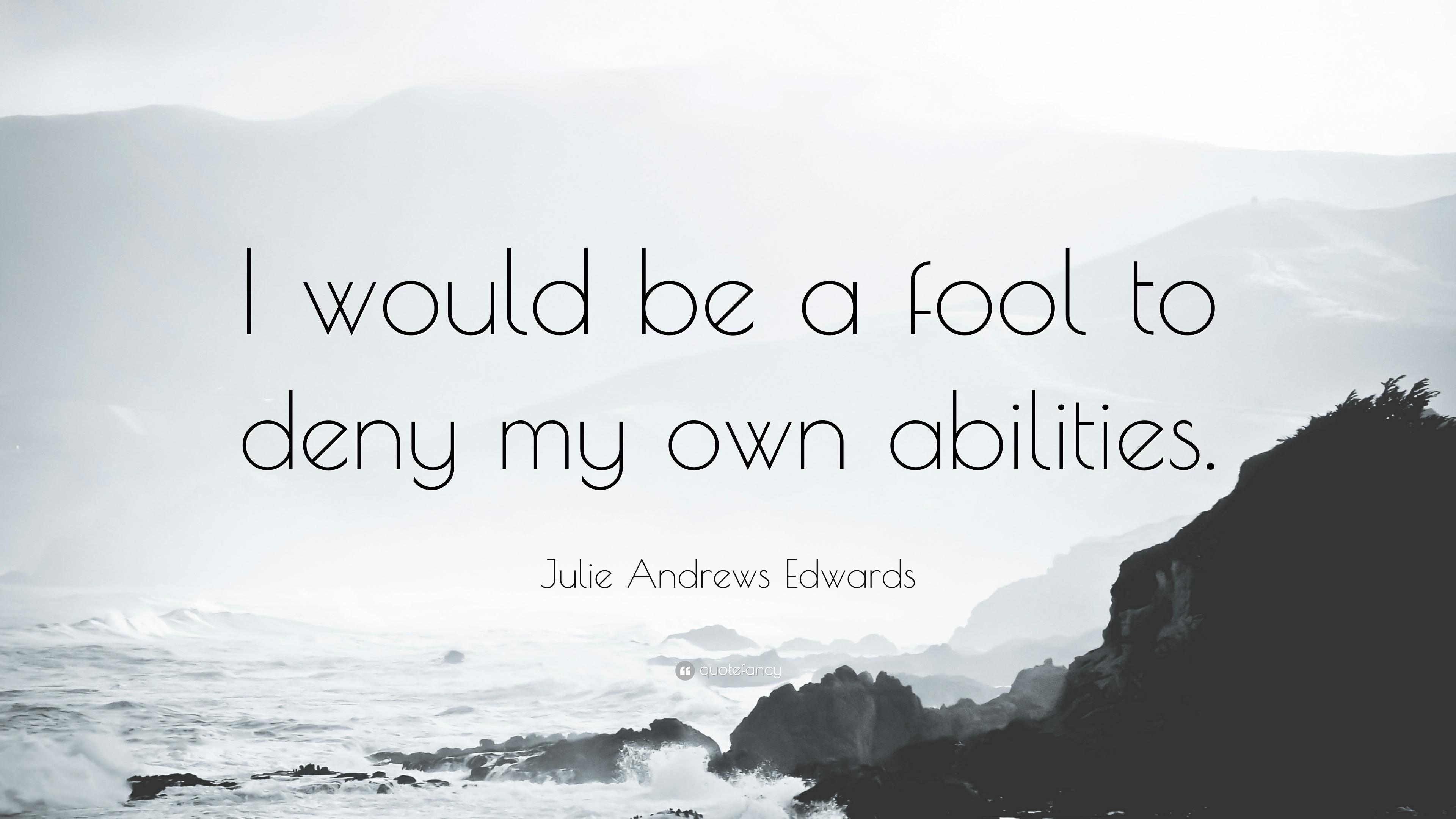 Julie Andrews Edwards Quotes