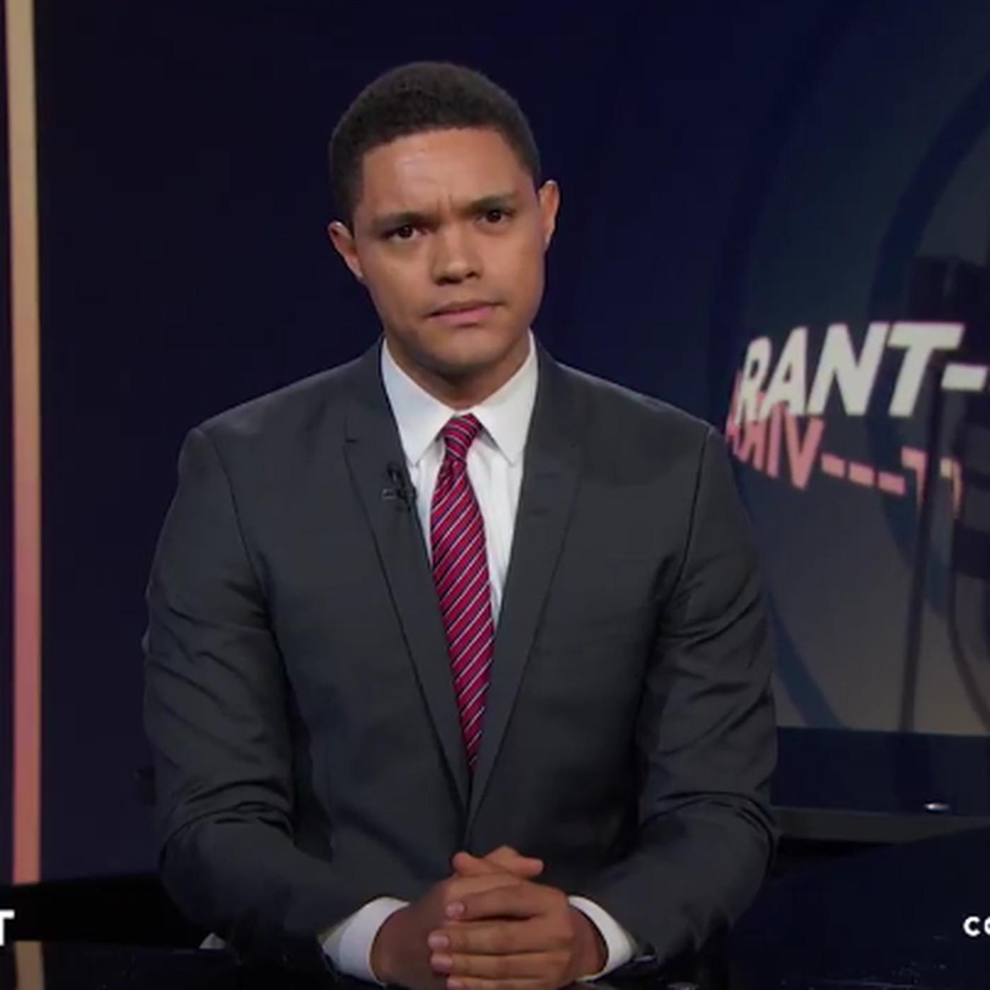 The Daily Show's Trevor Noah unleashes the anti-Trump rant you've ...