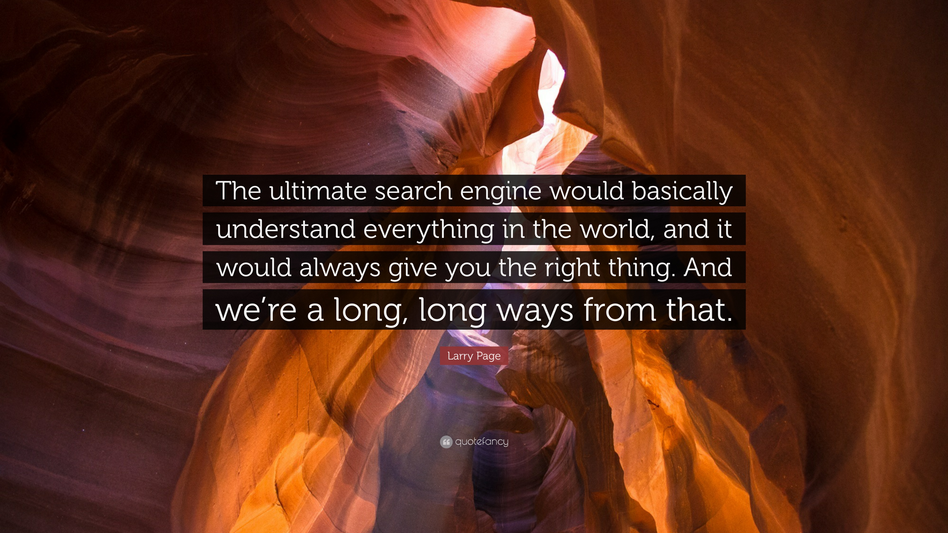 "Larry Page Quote: ""The ultimate search engine would basically ..."