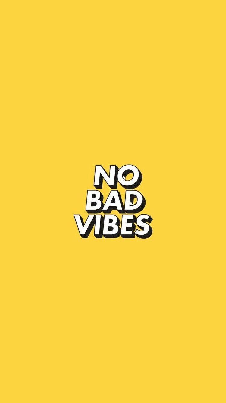 Iphone No Bad Vibes Wallpaper