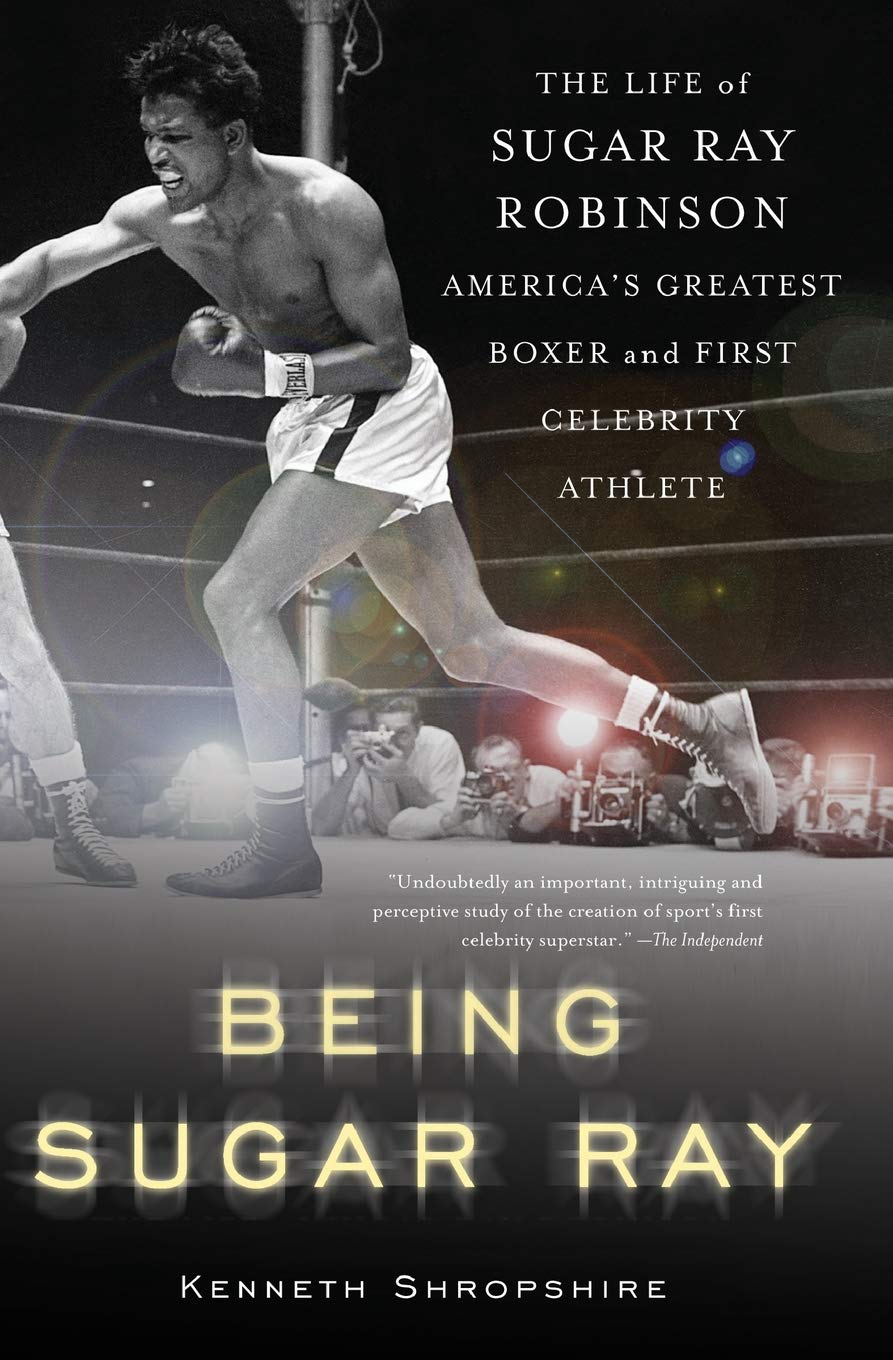 Being Sugar Ray: Kenneth Shropshire: 9780465078042: Amazon.com: Books