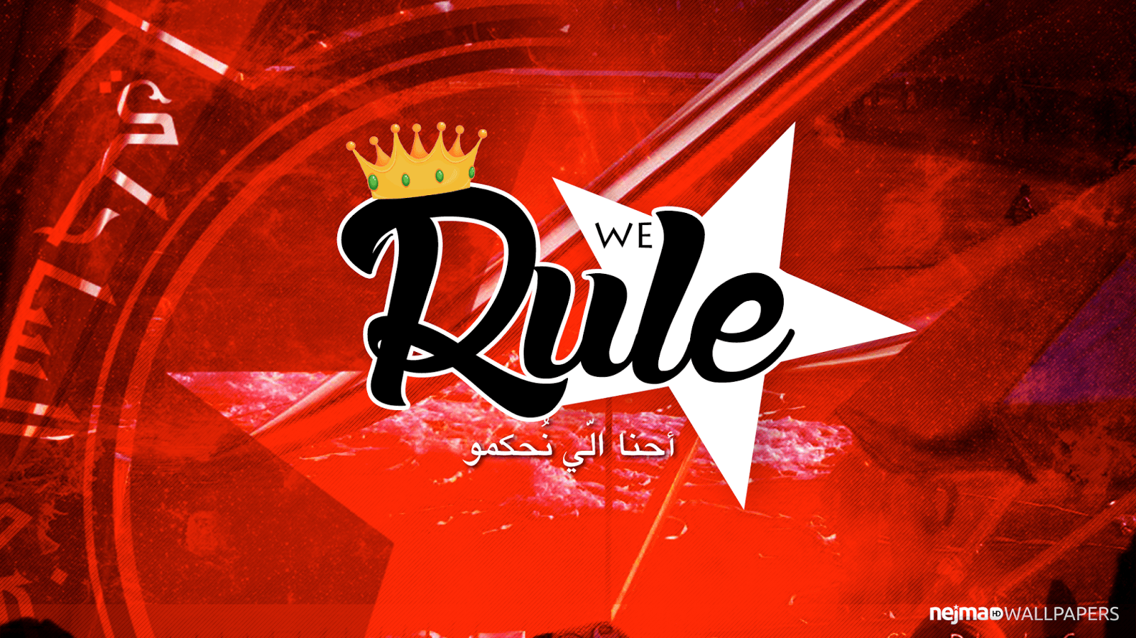 WE Rule ~ Nejma HD Wallpapers