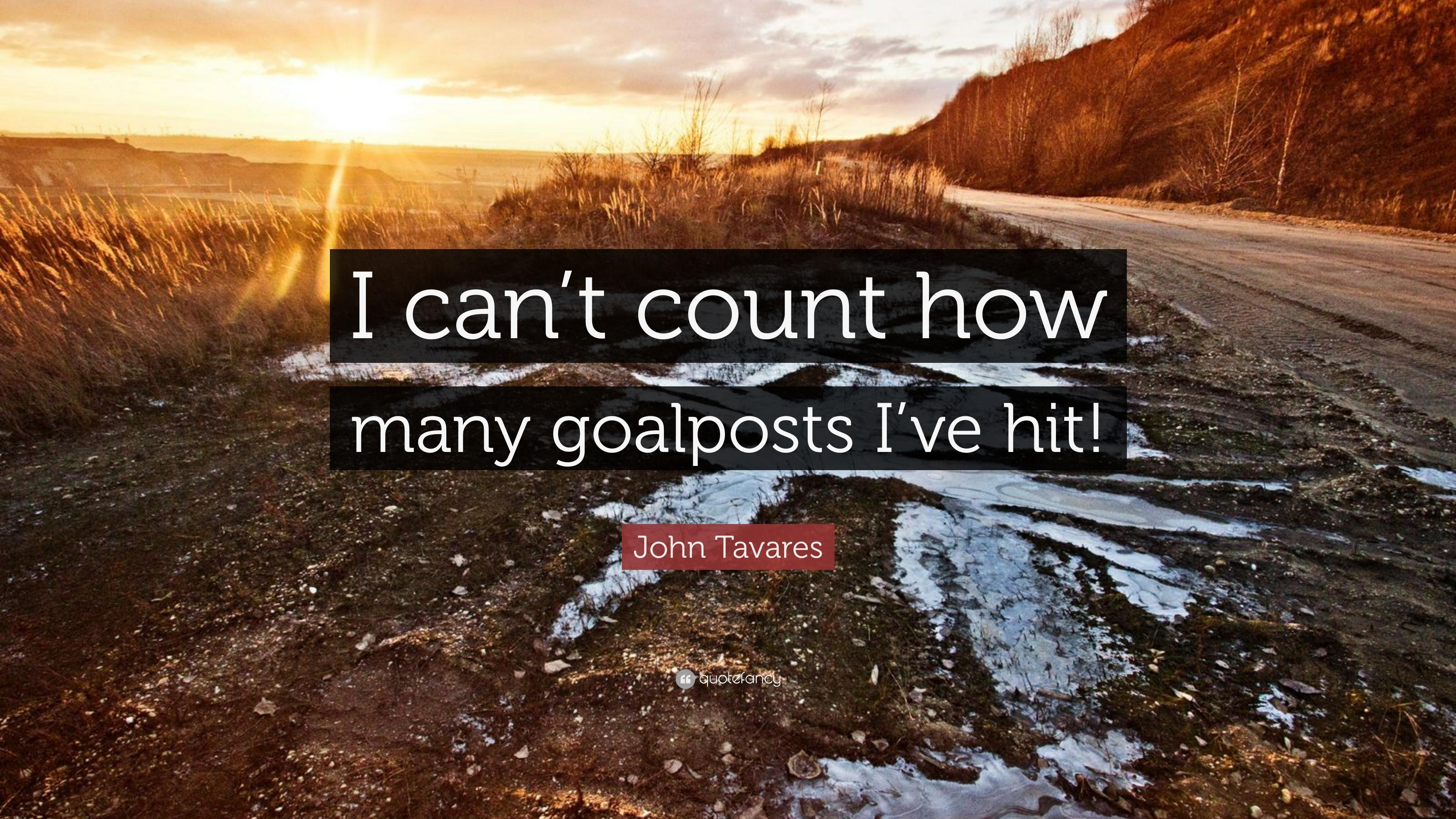 "John Tavares Quote: ""I can't count how many goalposts I've hit!"" (7 ..."