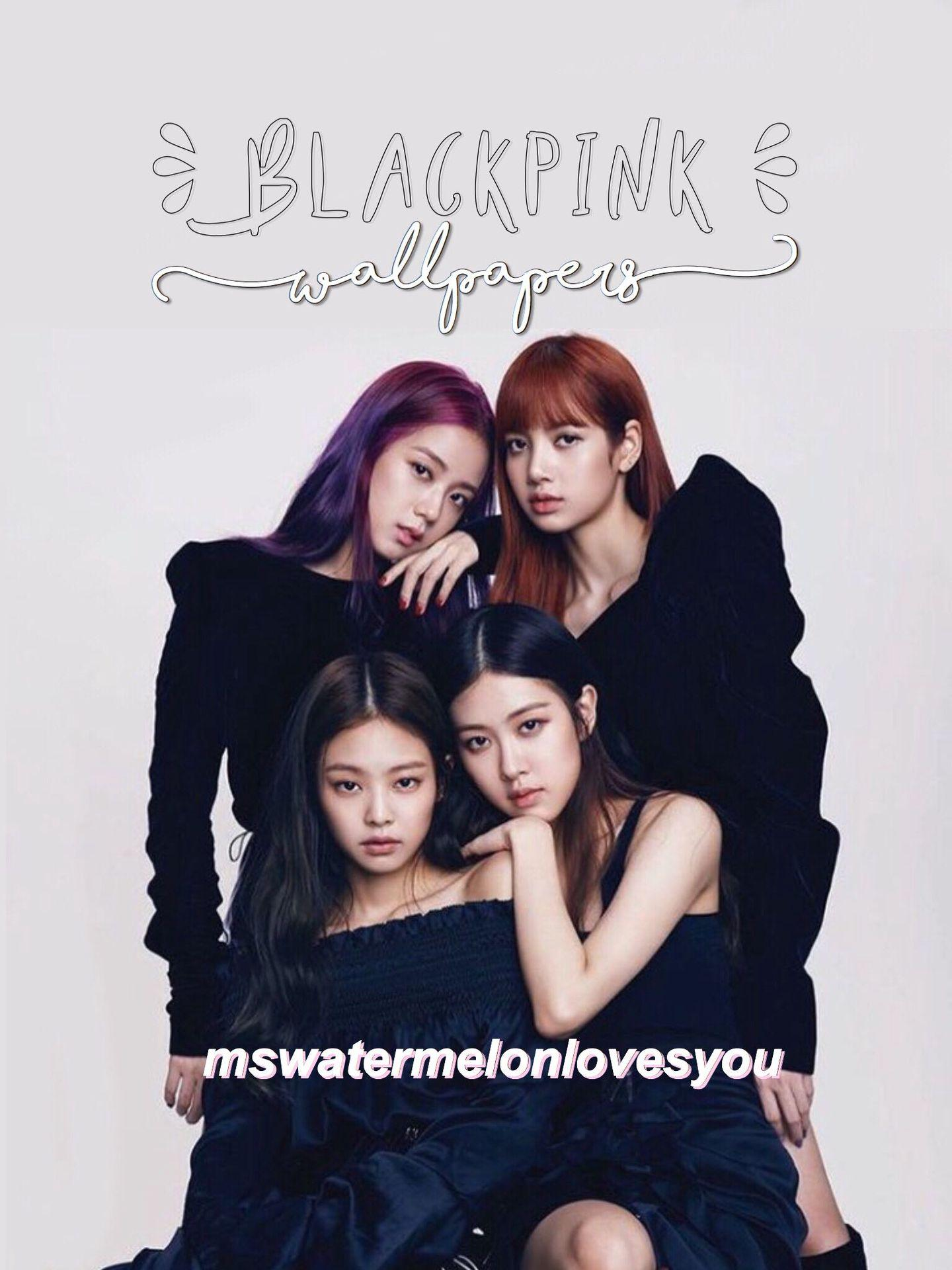HIATUS] blackpink wallpapers ❤ - thankyouu!! - Wattpad