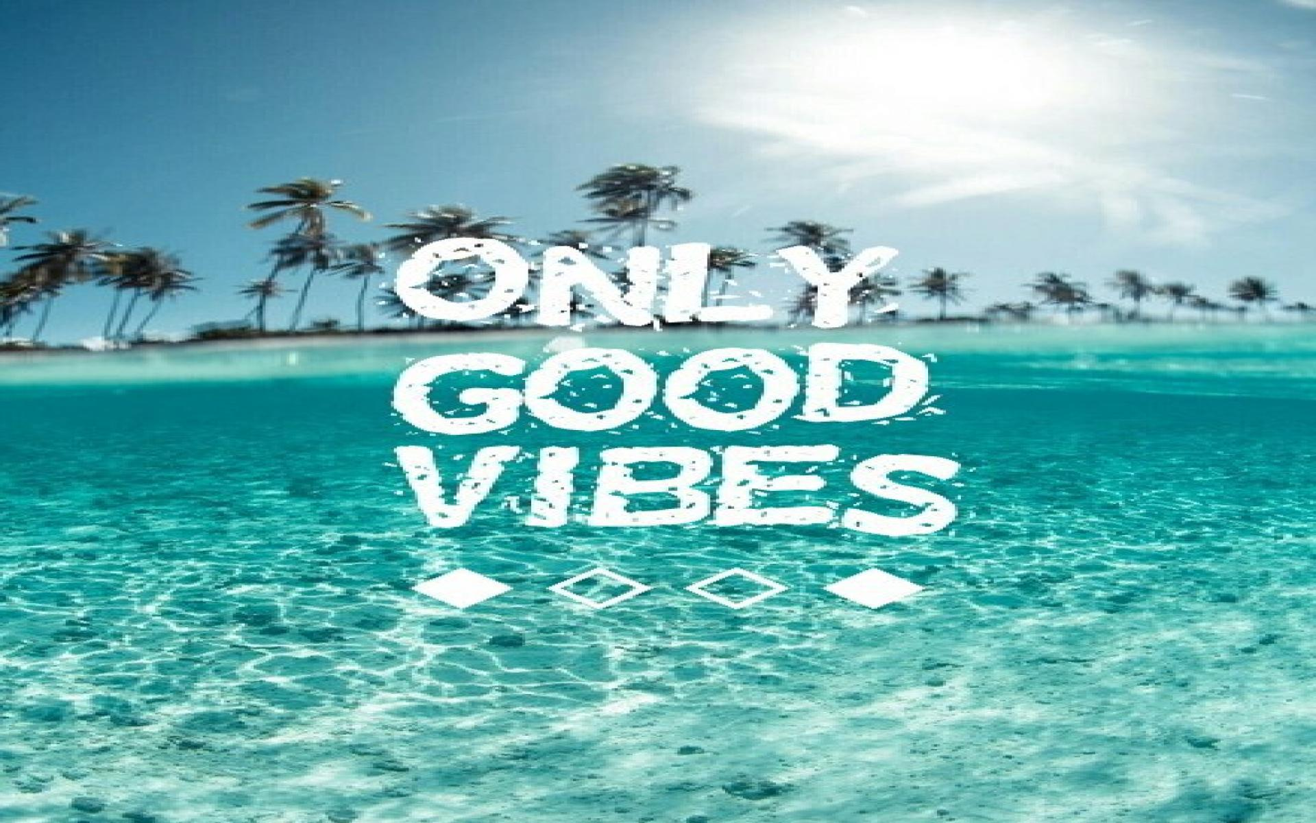 Good Vibes Wallpapers - Wallpaper Cave