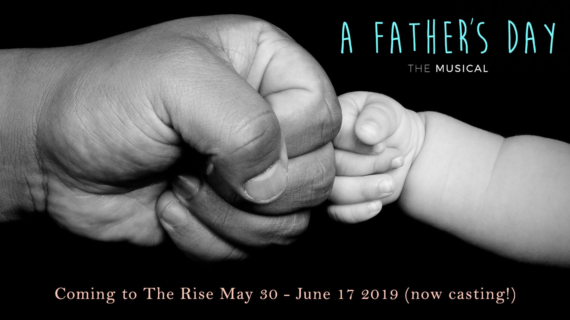Now Casting For A Father's Day 2019