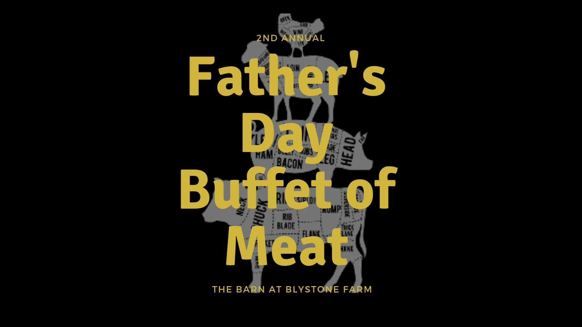 Father's Day Buffet of Meat