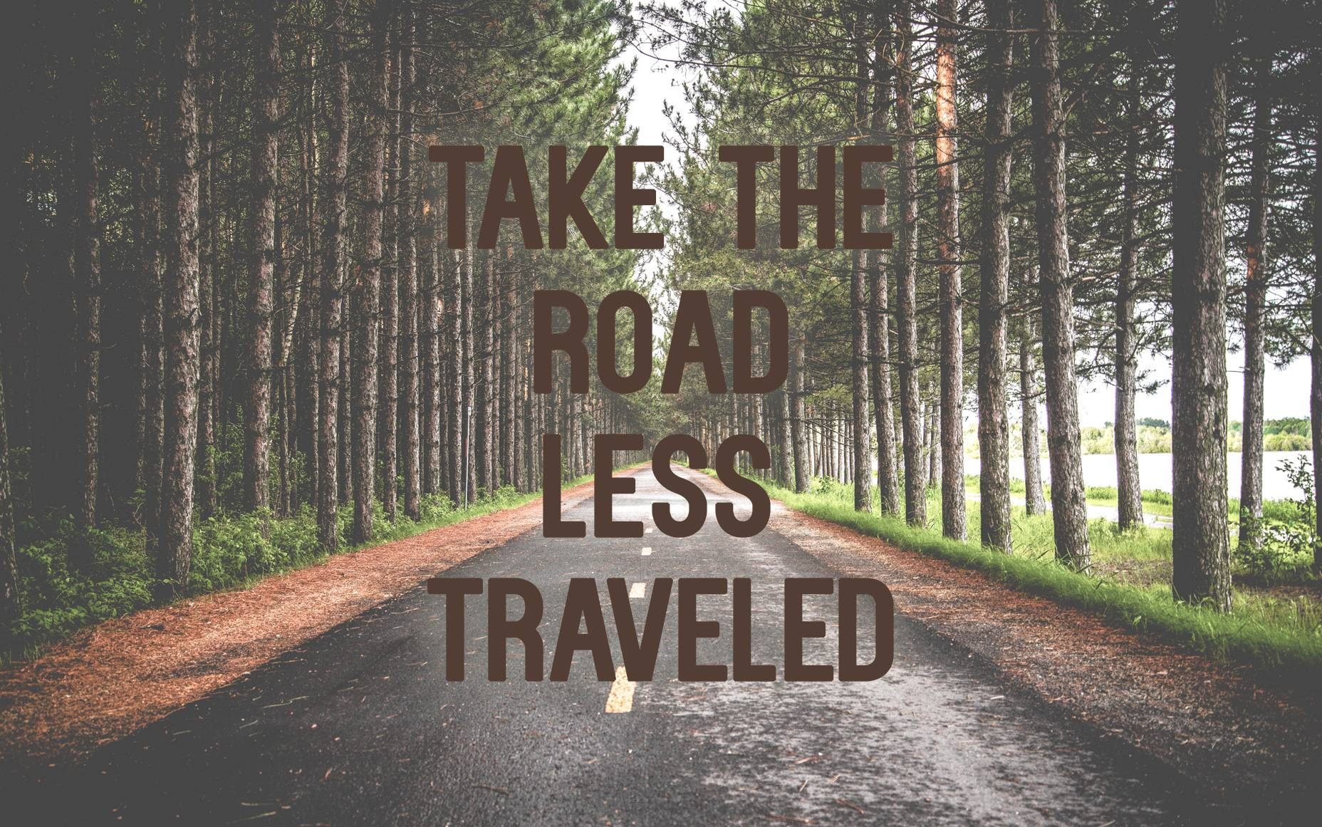 Road Less Traveled Wallpapers - Wallpaper Cave