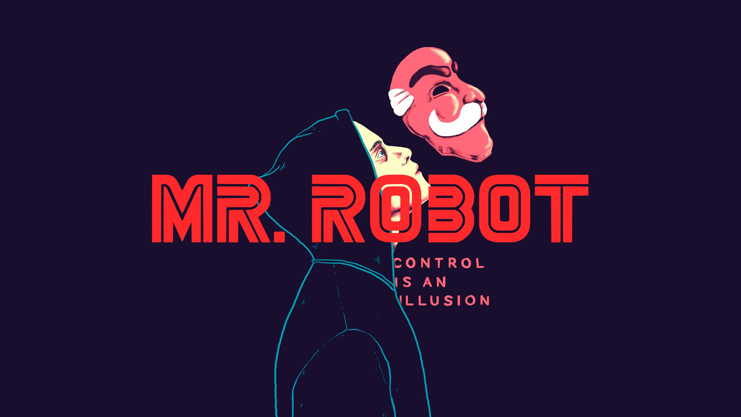 Mr. Robot Wallpapers Control Is An Illusion : wallpapers