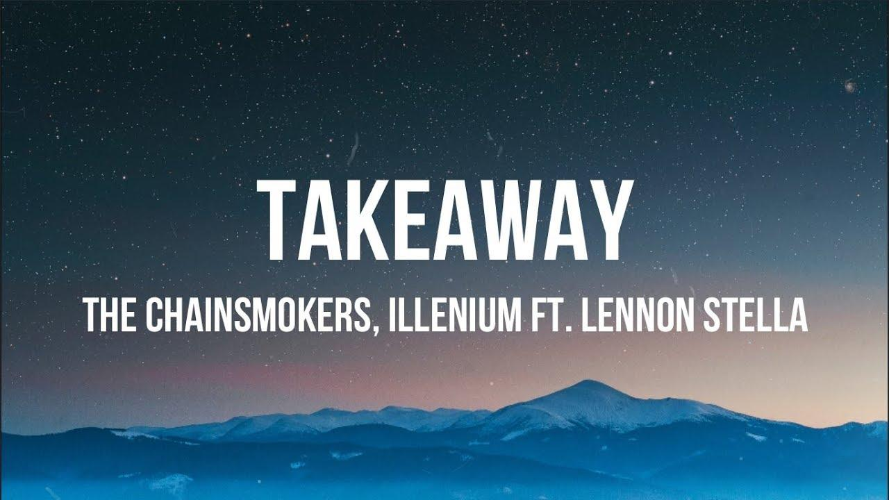 The Chainsmokers And Illenium Takeaway Wallpapers