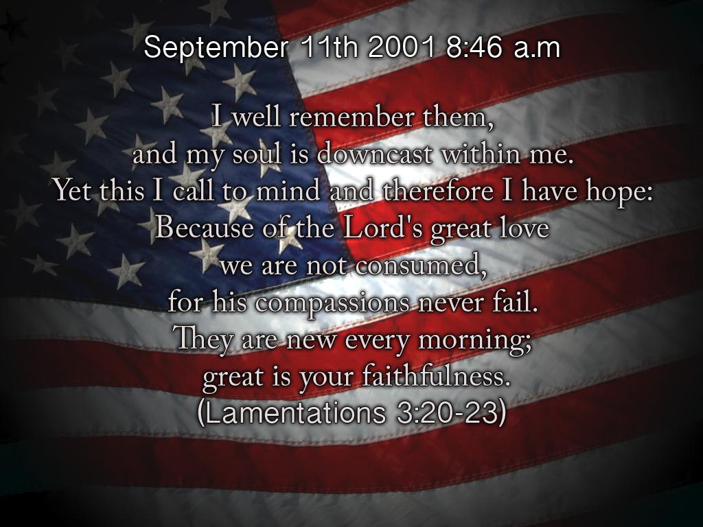 Remembering 9 11 Wallpapers Wallpaper Cave