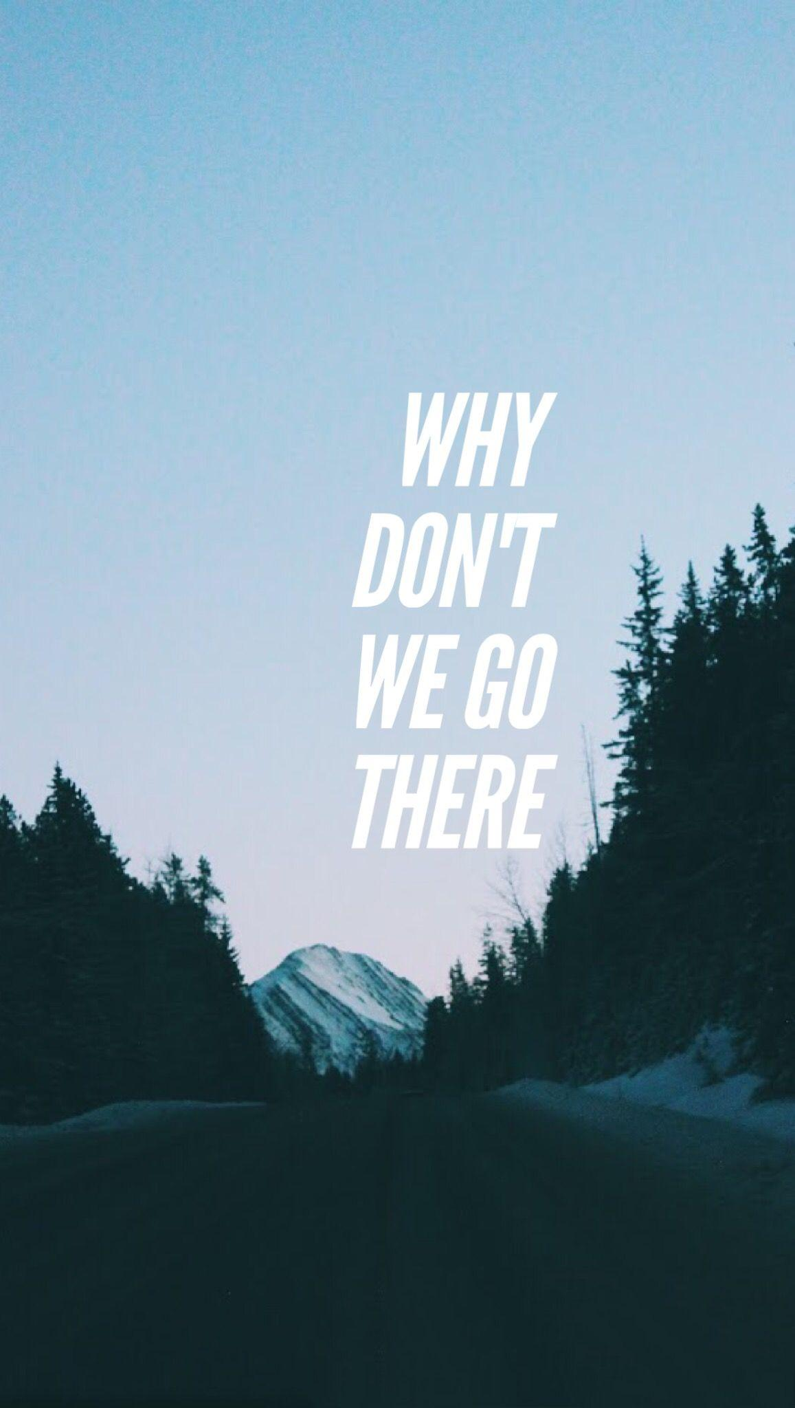 Why Don't We Go There lockscreen