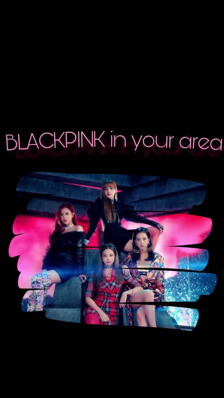 Blackpink In Your Area Wallpaper Blackpink Reborn 2020