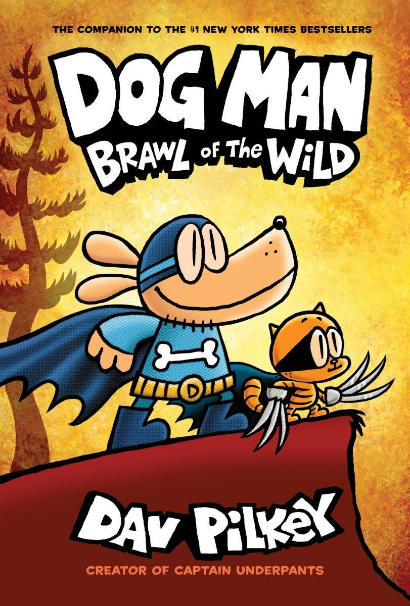 Dog Man: Brawl of the Wild: From the Creator of