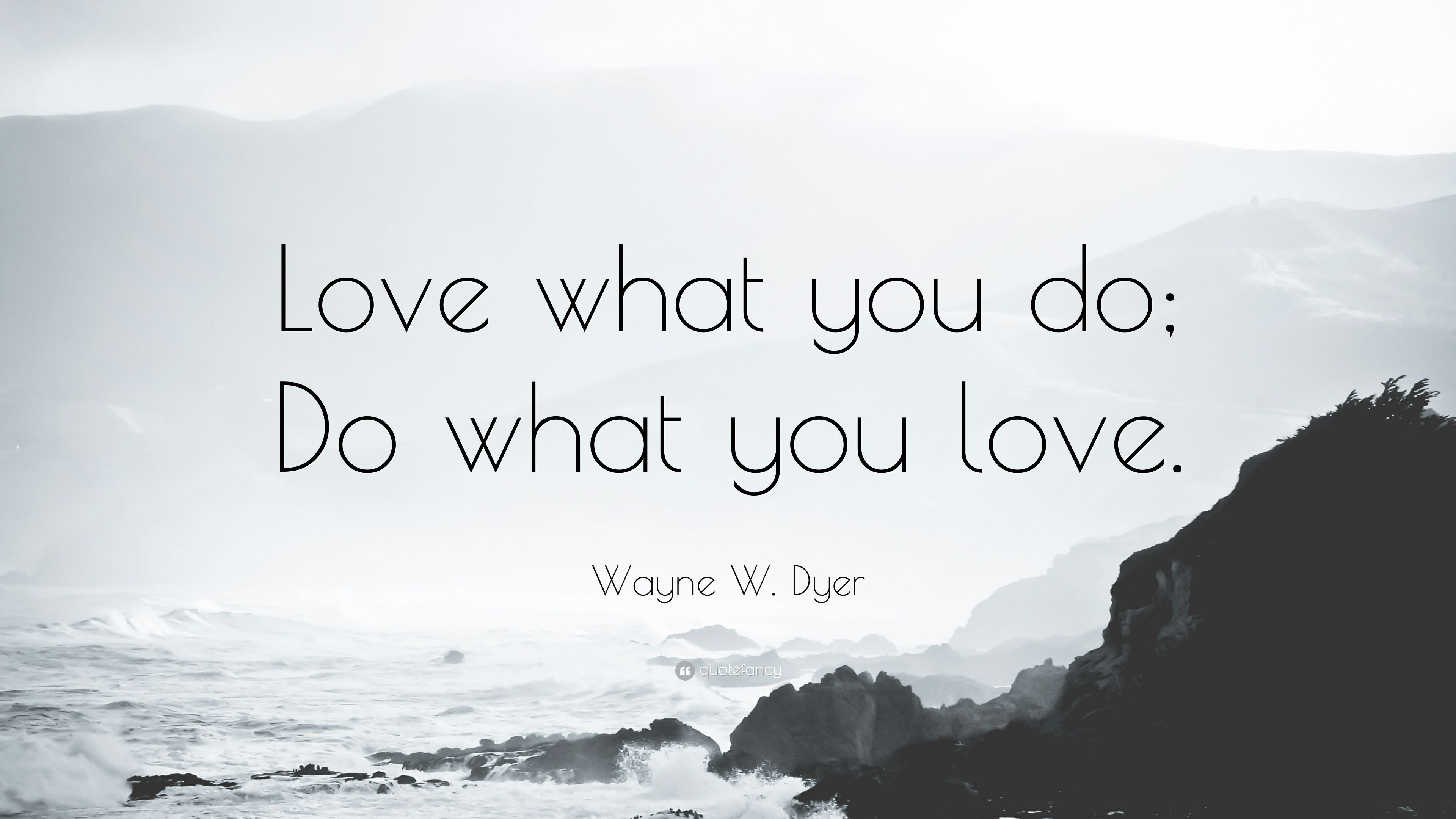 Do What You Love Quotes Wallpapers - Wallpaper Cave